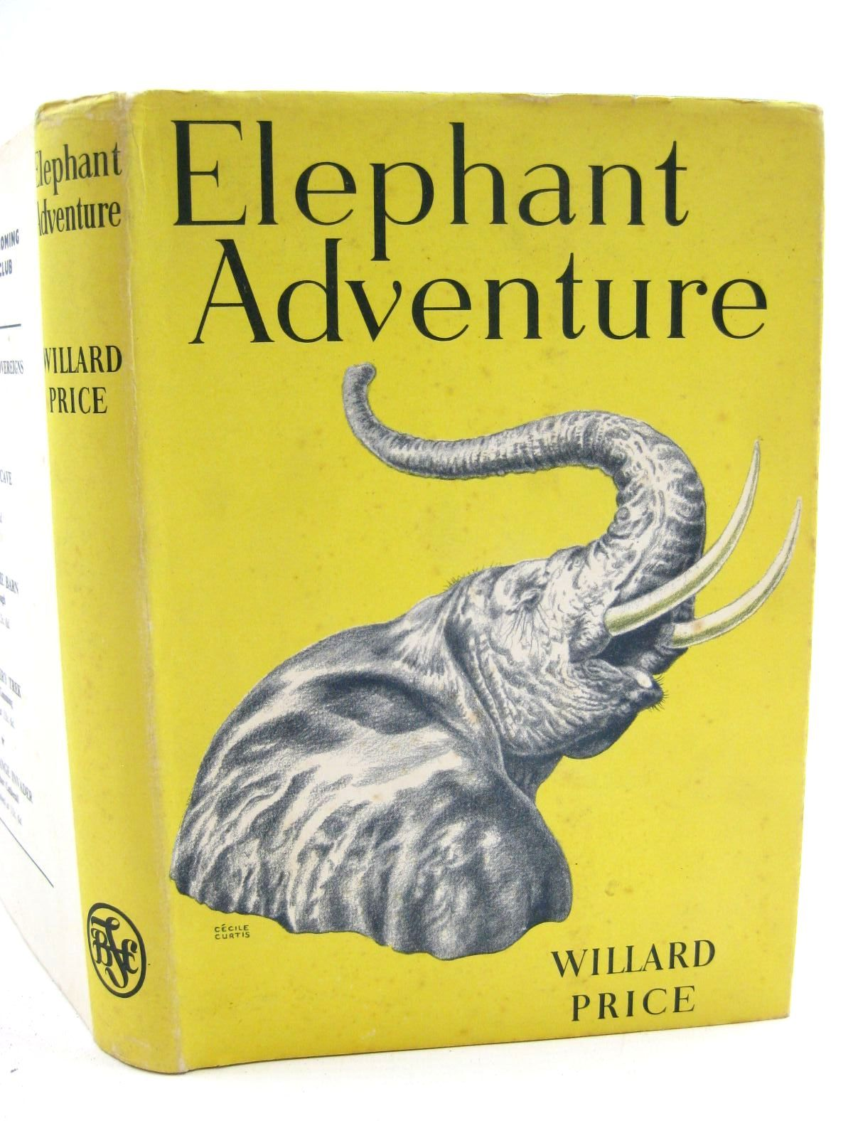 Photo of ELEPHANT ADVENTURE written by Price, Willard illustrated by Marriott, Pat published by The Children's Book Club (STOCK CODE: 1316681)  for sale by Stella & Rose's Books