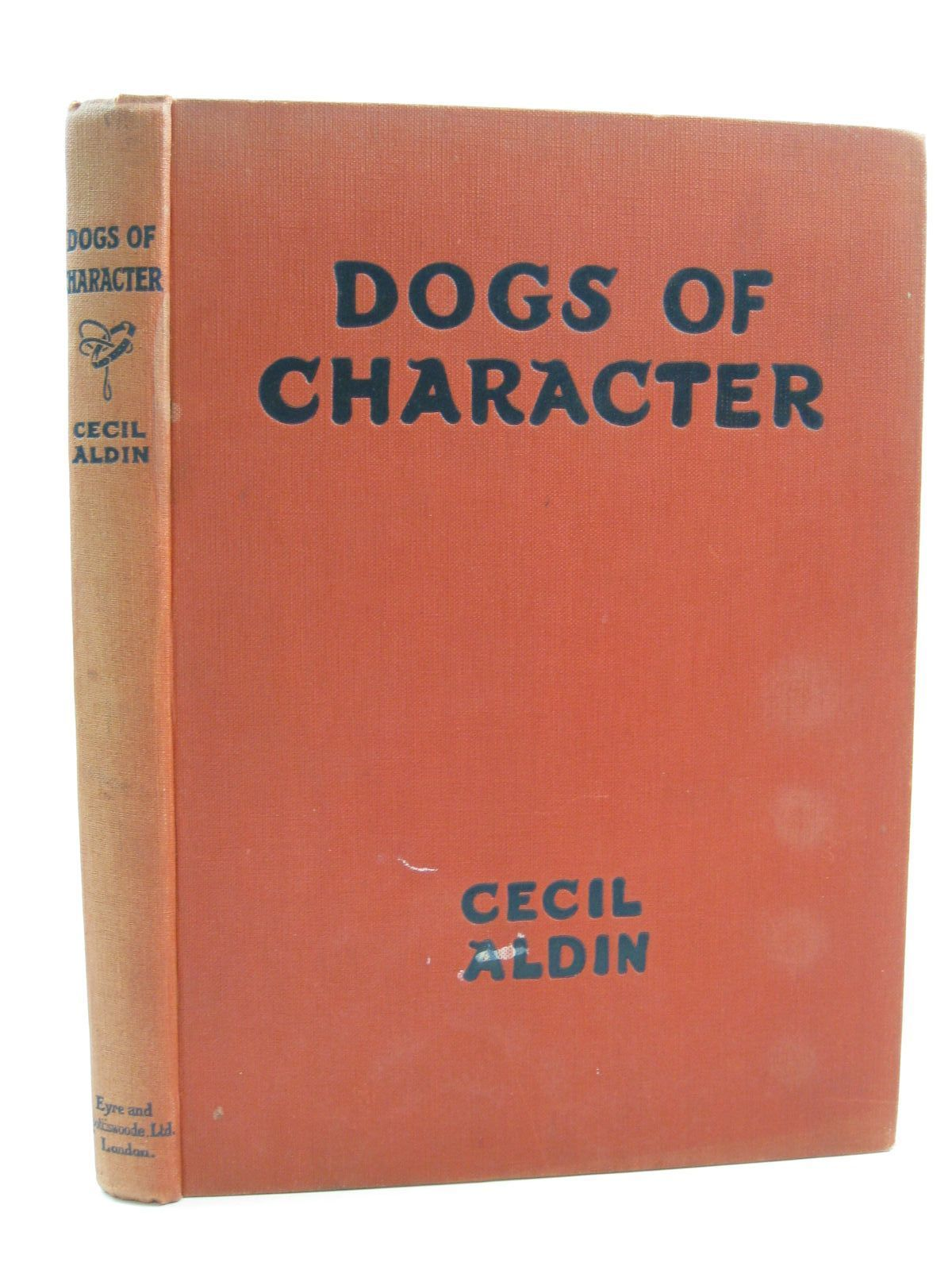 Photo of DOGS OF CHARACTER written by Aldin, Cecil illustrated by Aldin, Cecil published by Eyre & Spottiswoode (STOCK CODE: 1316701)  for sale by Stella & Rose's Books