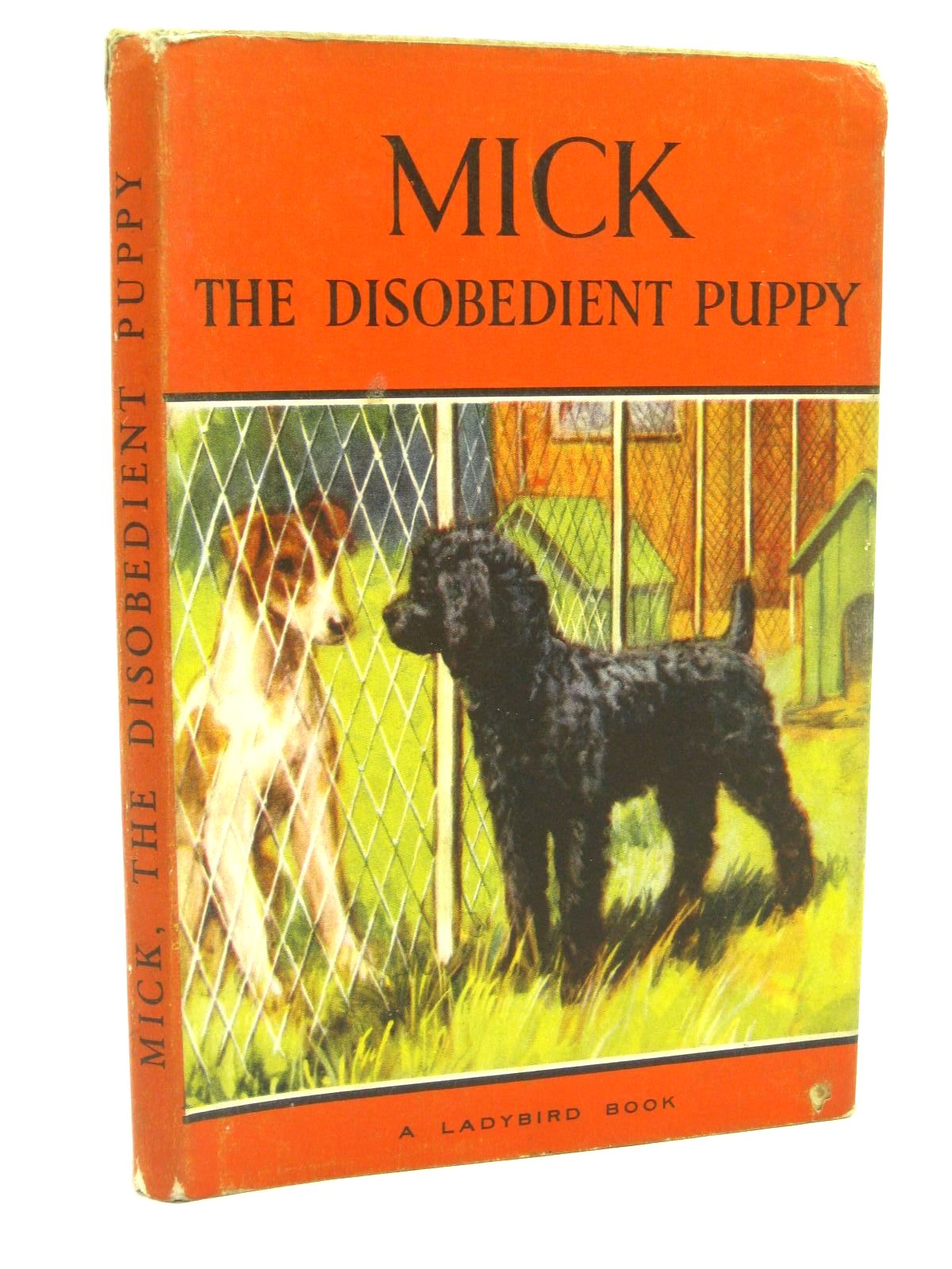 Photo of MICK THE DISOBEDIENT PUPPY written by Barr, Noel illustrated by Hickling, P.B. published by Wills & Hepworth Ltd. (STOCK CODE: 1316804)  for sale by Stella & Rose's Books