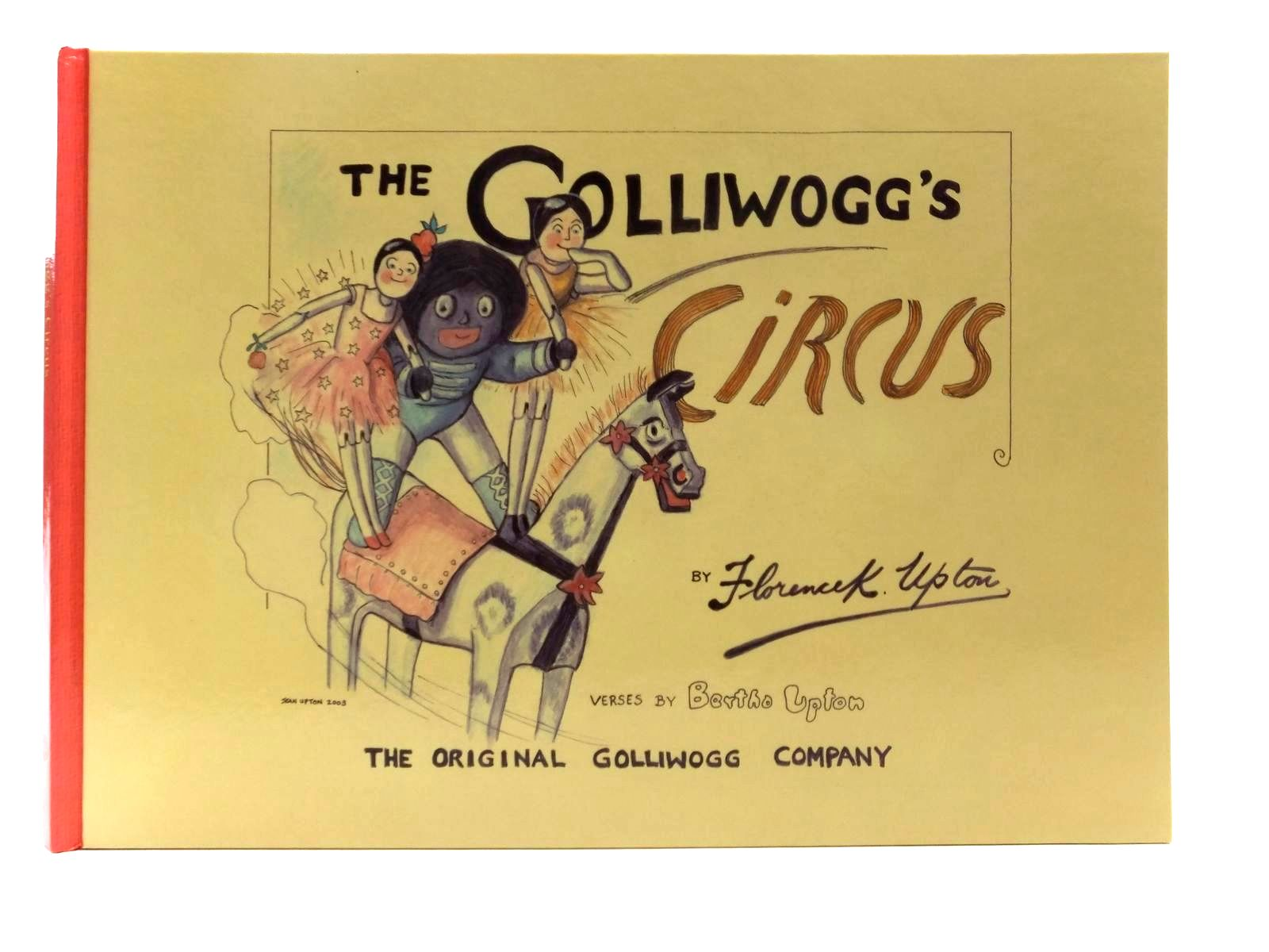 Photo of THE GOLLIWOGG'S CIRCUS written by Upton, Bertha illustrated by Upton, Florence<br />Upton, Jean published by The Original Golliwogg Company, Francis Joseph (STOCK CODE: 1316917)  for sale by Stella & Rose's Books