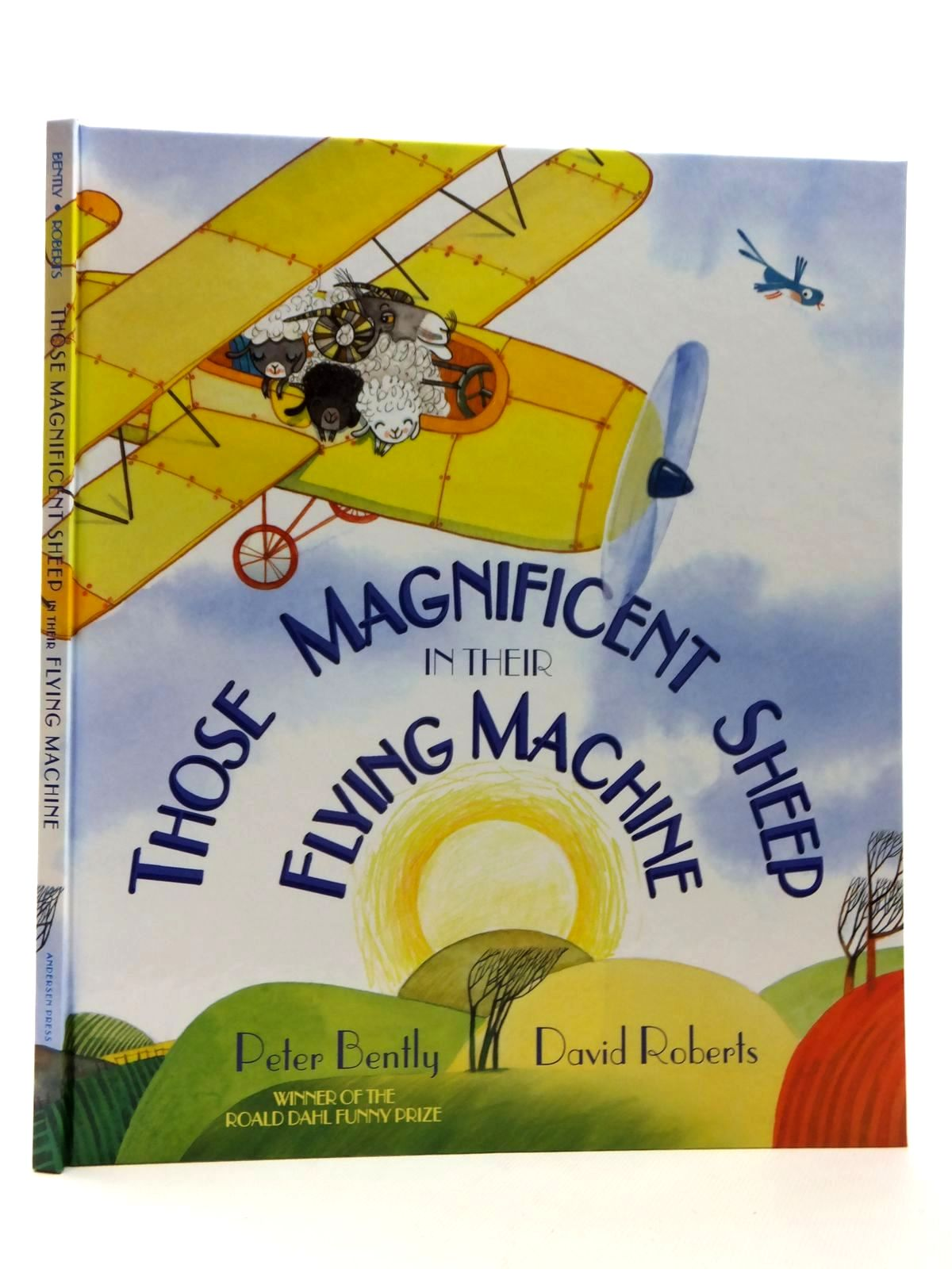 Photo of THOSE MAGNIFICENT SHEEP IN THEIR FLYING MACHINE written by Bently, Peter illustrated by Roberts, David published by Andersen Press Ltd. (STOCK CODE: 1316991)  for sale by Stella & Rose's Books