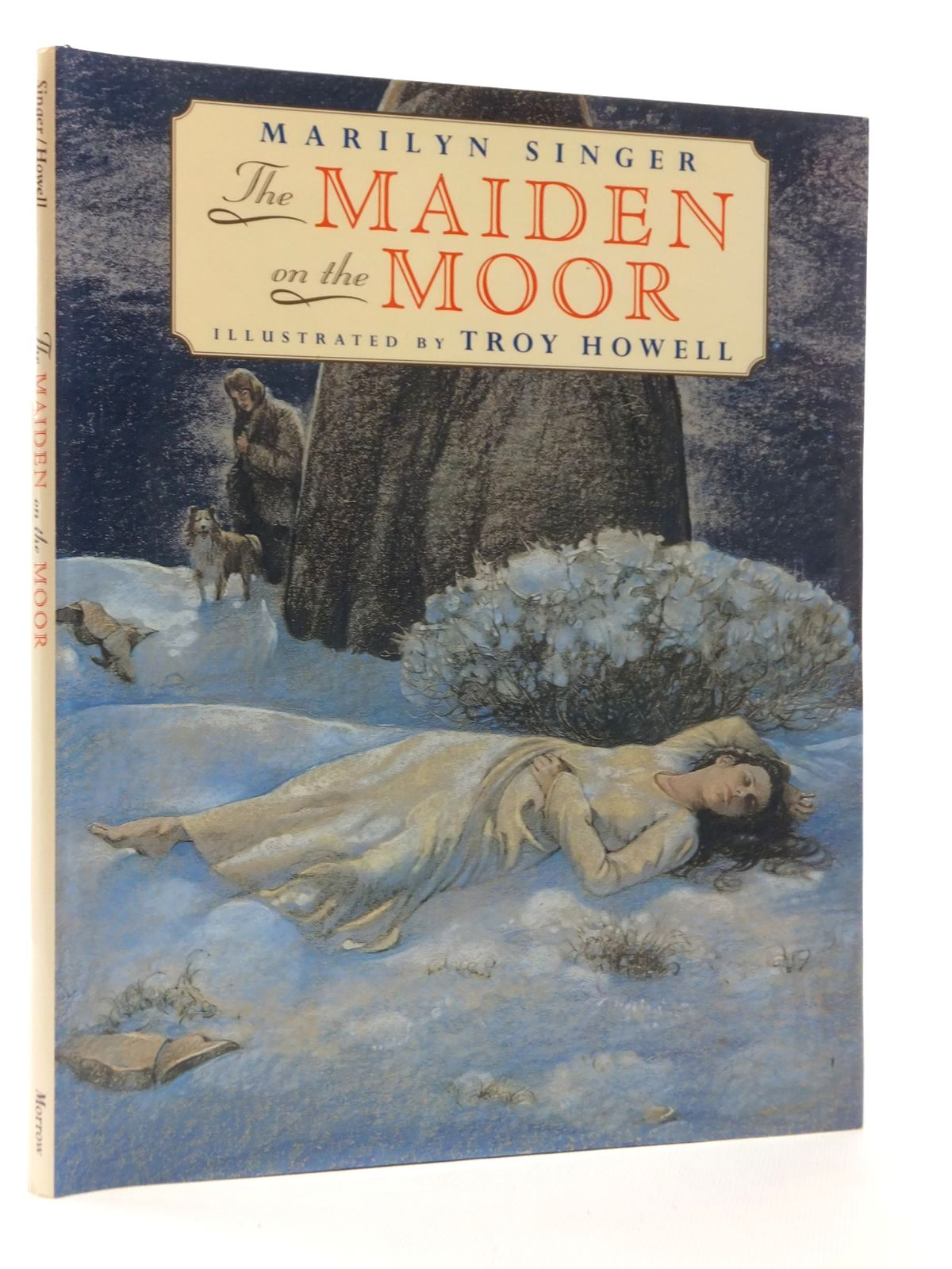 Photo of THE MAIDEN ON THE MOOR written by Singer, Marilyn illustrated by Howell, Troy published by Morrow Junior Books (STOCK CODE: 1317023)  for sale by Stella & Rose's Books