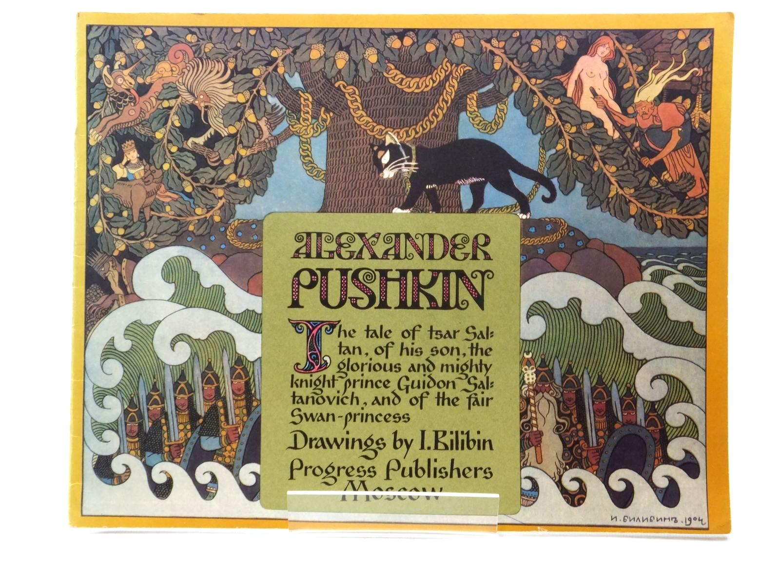 Photo of THE TALE OF TSAR SALTAN written by Pushkin, Alexander illustrated by Bilibin, I. published by Progress Publishers (STOCK CODE: 1317033)  for sale by Stella & Rose's Books