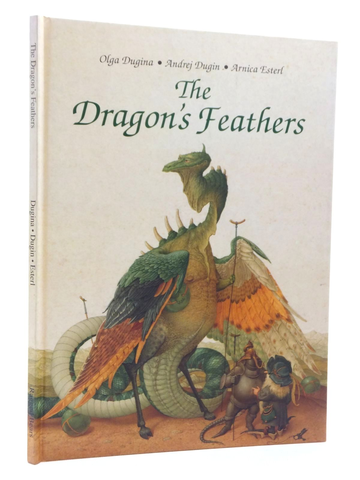 Photo of THE DRAGON'S FEATHERS written by Esterl, Arnica<br />Crampton, Patricia illustrated by Dugin, Andrej<br />Dugina, Olga published by Ragged Bears Limited (STOCK CODE: 1317035)  for sale by Stella & Rose's Books