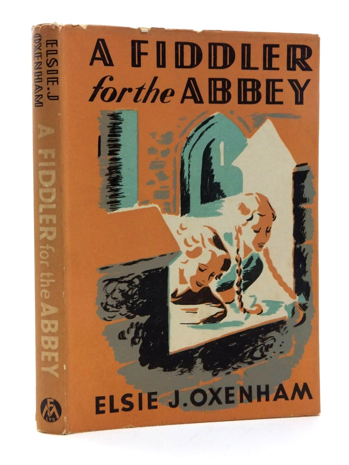 Photo of A FIDDLER FOR THE ABBEY written by Oxenham, Elsie J. illustrated by Horder, Margaret published by Frederick Muller Ltd. (STOCK CODE: 1317050)  for sale by Stella & Rose's Books