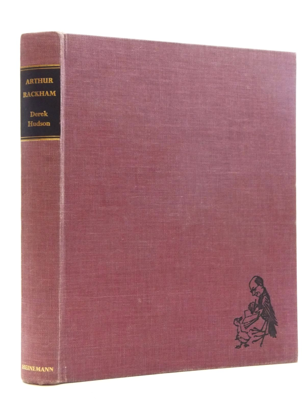 Photo of ARTHUR RACKHAM HIS LIFE AND WORK written by Hudson, Derek illustrated by Rackham, Arthur published by William Heinemann Ltd. (STOCK CODE: 1317086)  for sale by Stella & Rose's Books
