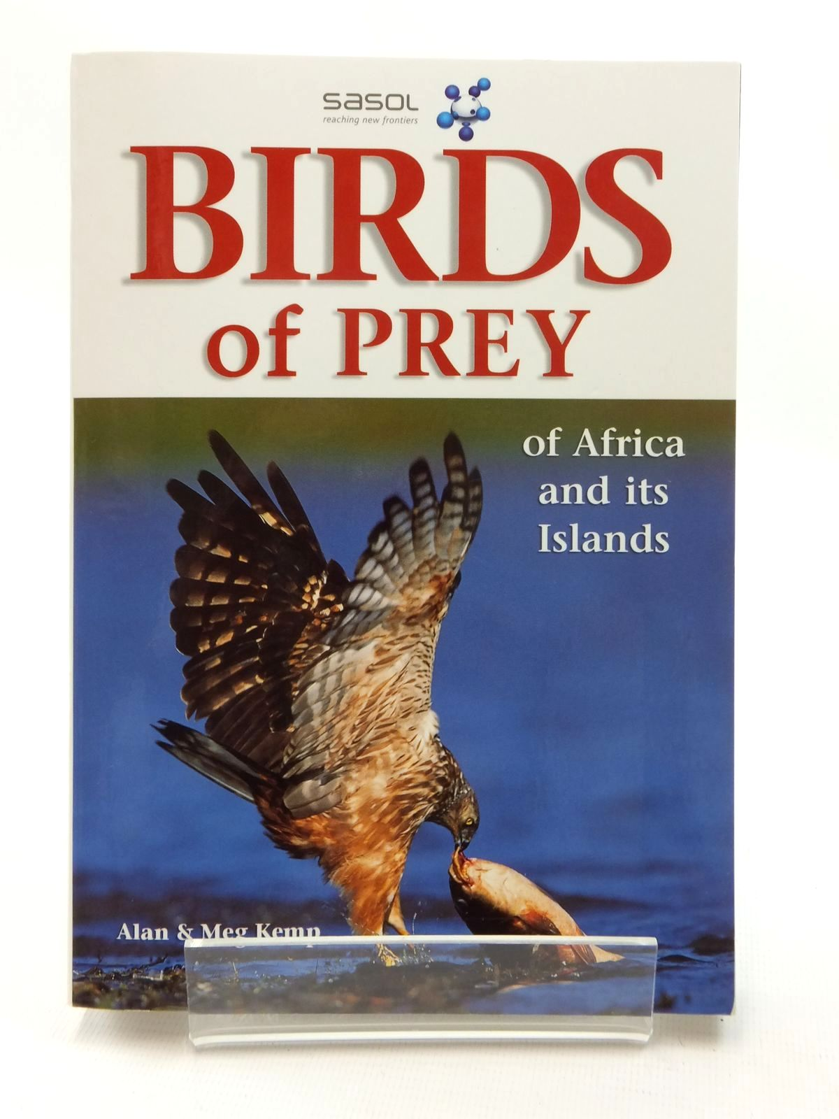 Photo of BIRDS OF PREY OF AFRICA AND ITS ISLANDS written by Kemp, Alan<br />Kemp, Meg illustrated by Hayman, Peter published by Struik Nature (STOCK CODE: 1317088)  for sale by Stella & Rose's Books
