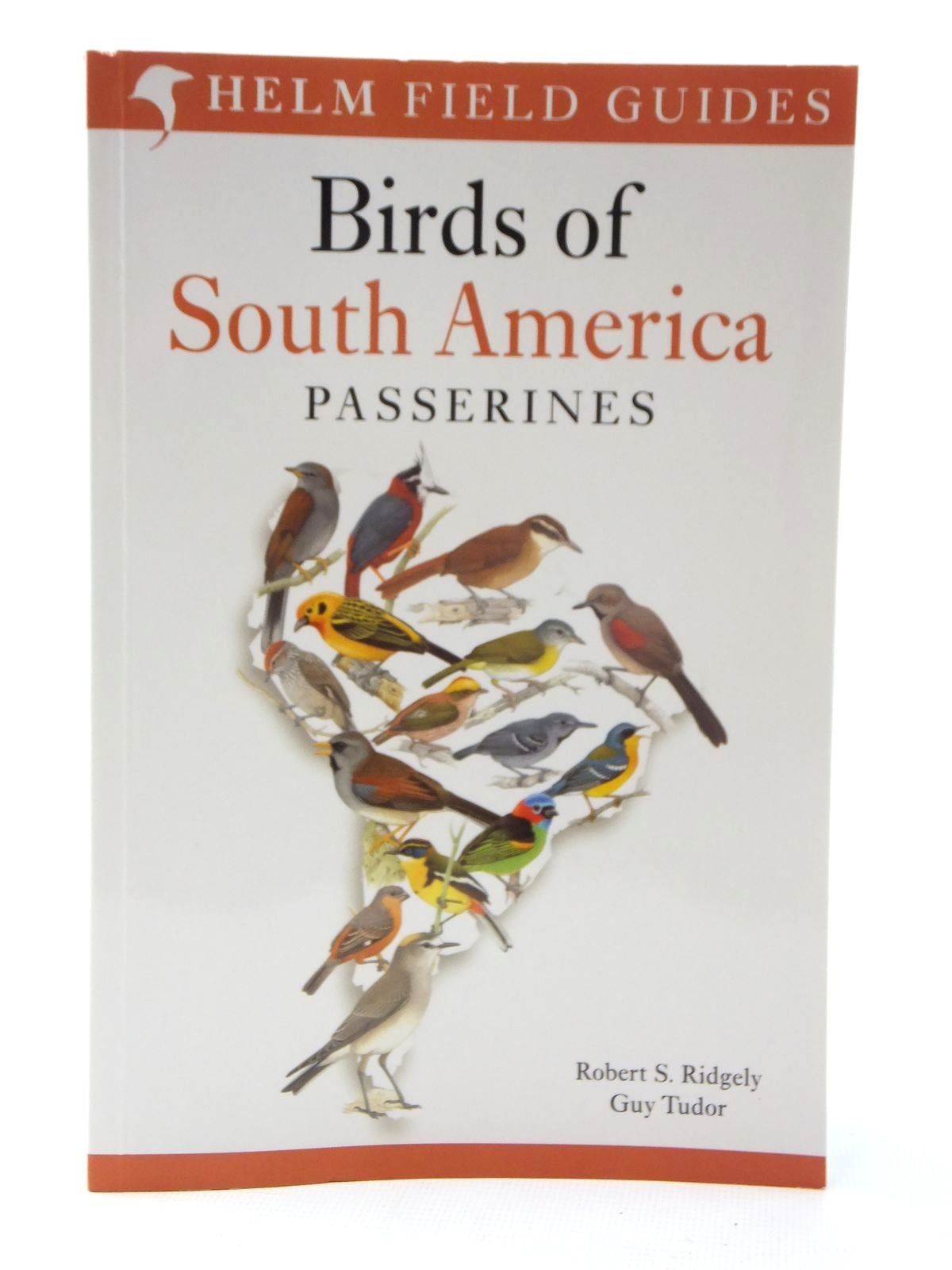 Photo of BIRDS OF SOUTH AMERICA: PASSERINES (HELM FIELD GUIDES) written by Ridgely, Robert S.<br />Tudor, Guy published by Christopher Helm (STOCK CODE: 1317089)  for sale by Stella & Rose's Books