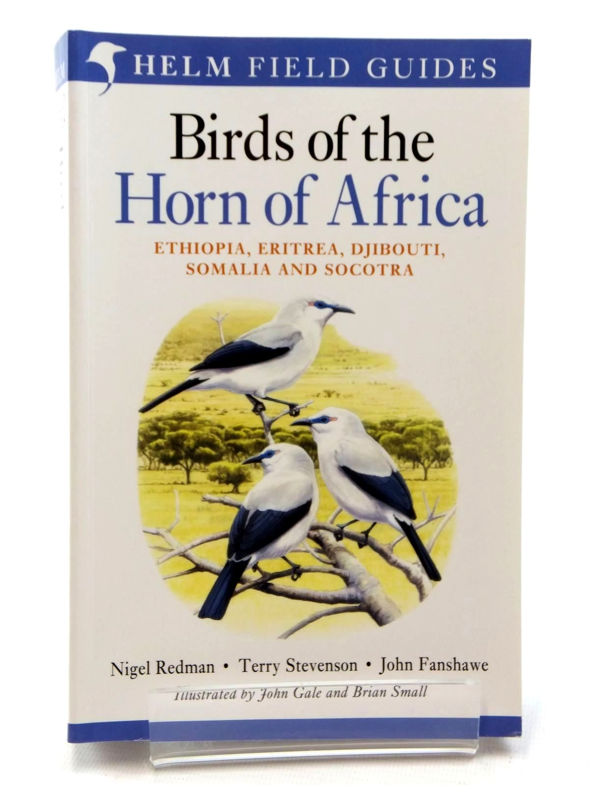 Photo of BIRDS OF THE HORN OF AFRICA (HELM FIELD GUIDES) written by Redman, Nigel<br />Stevenson, Terry<br />Fanshawe, John illustrated by Gale, John<br />Small, Brian published by Christopher Helm (STOCK CODE: 1317094)  for sale by Stella & Rose's Books
