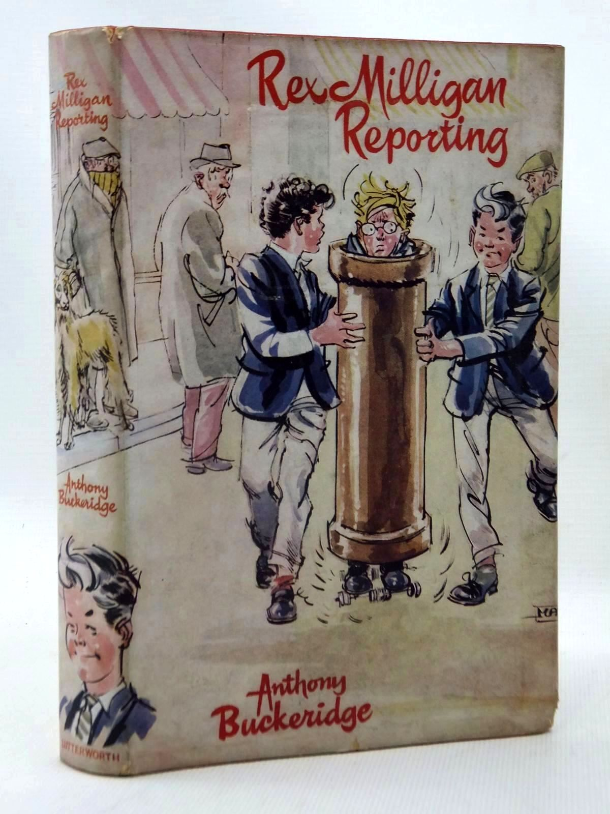 Photo of REX MILLIGAN REPORTING written by Buckeridge, Anthony illustrated by Mazure,  published by Lutterworth Press (STOCK CODE: 1317119)  for sale by Stella & Rose's Books