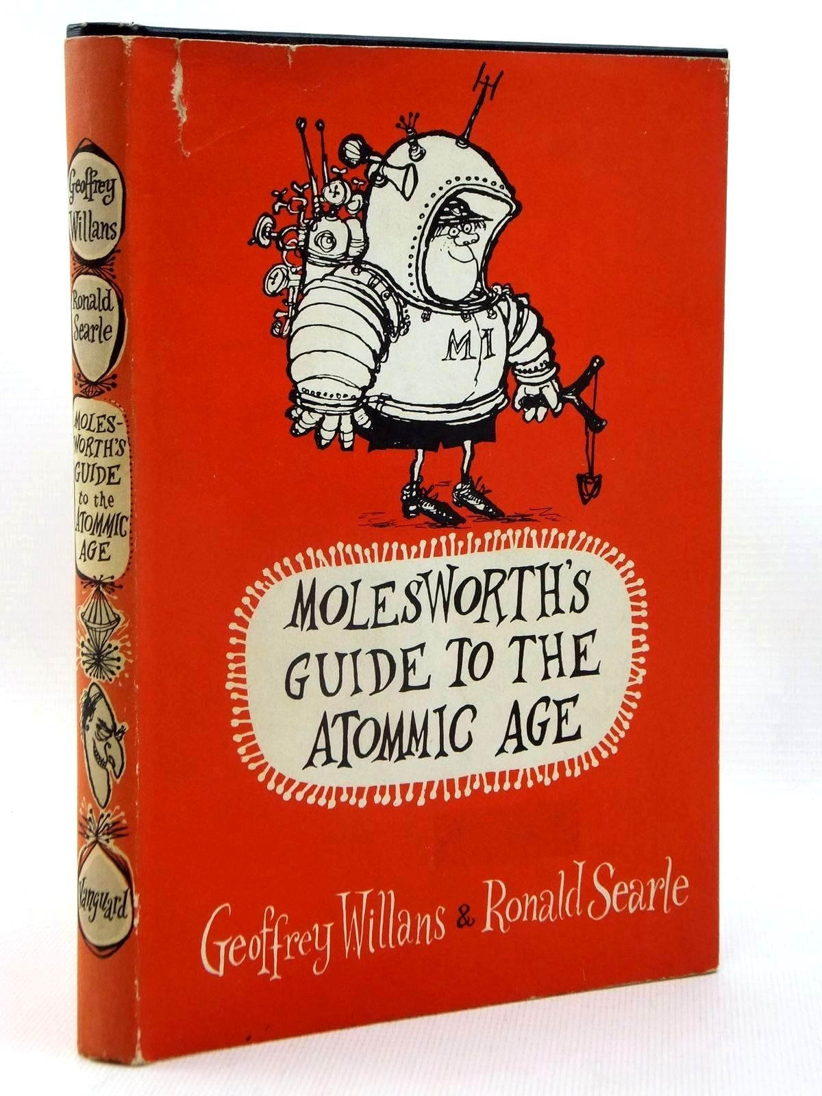 Photo of MOLESWORTH'S GUIDE TO THE ATOMMIC AGE written by Willans, Geoffrey illustrated by Searle, Ronald published by The Vanguard Press (STOCK CODE: 1317126)  for sale by Stella & Rose's Books