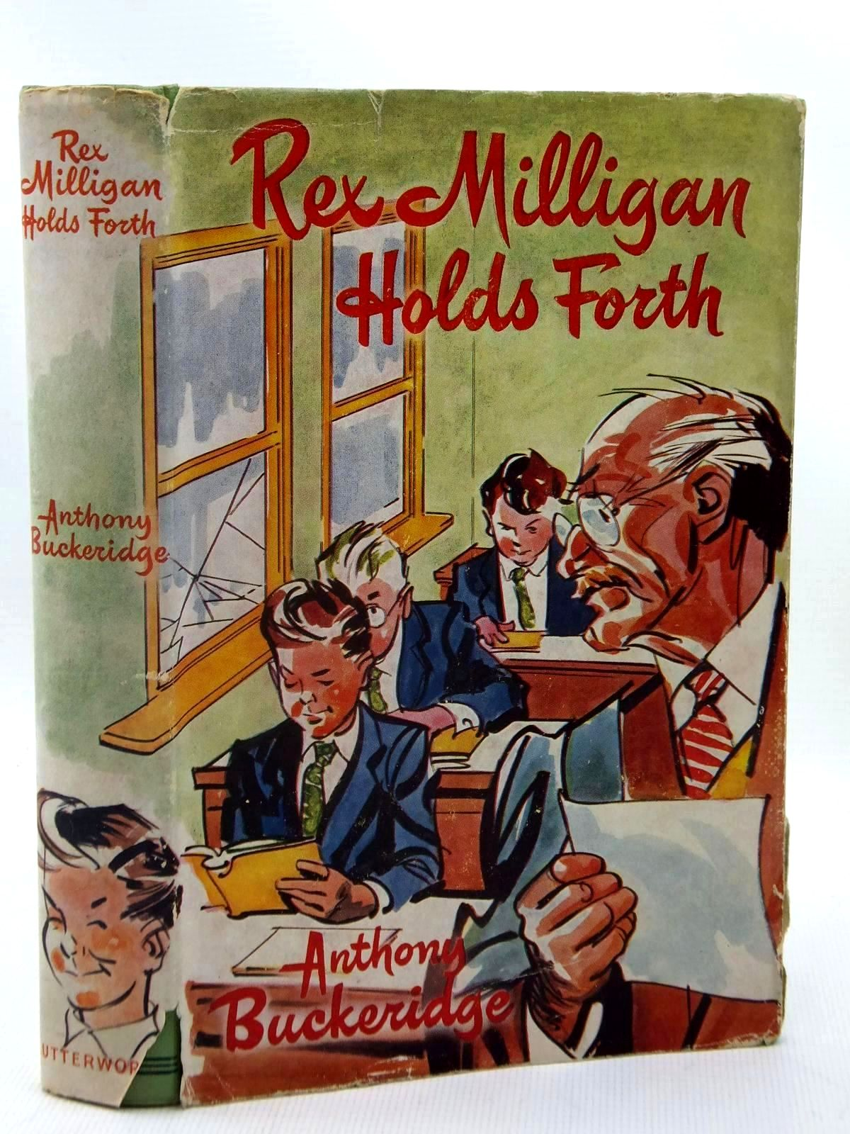 Photo of REX MILLIGAN HOLDS FORTH written by Buckeridge, Anthony illustrated by Mazure,  published by Lutterworth Press (STOCK CODE: 1317128)  for sale by Stella & Rose's Books