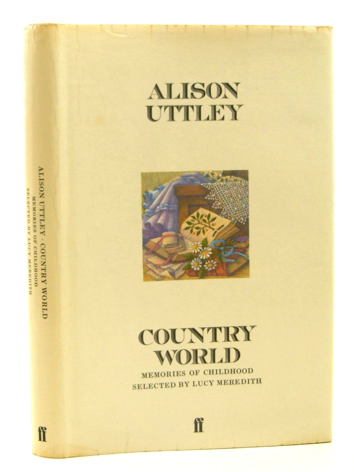 Photo of COUNTRY WORLD MEMORIES OF CHILDHOOD written by Uttley, Alison illustrated by Tunnicliffe, C.F. published by Faber & Faber (STOCK CODE: 1317302)  for sale by Stella & Rose's Books