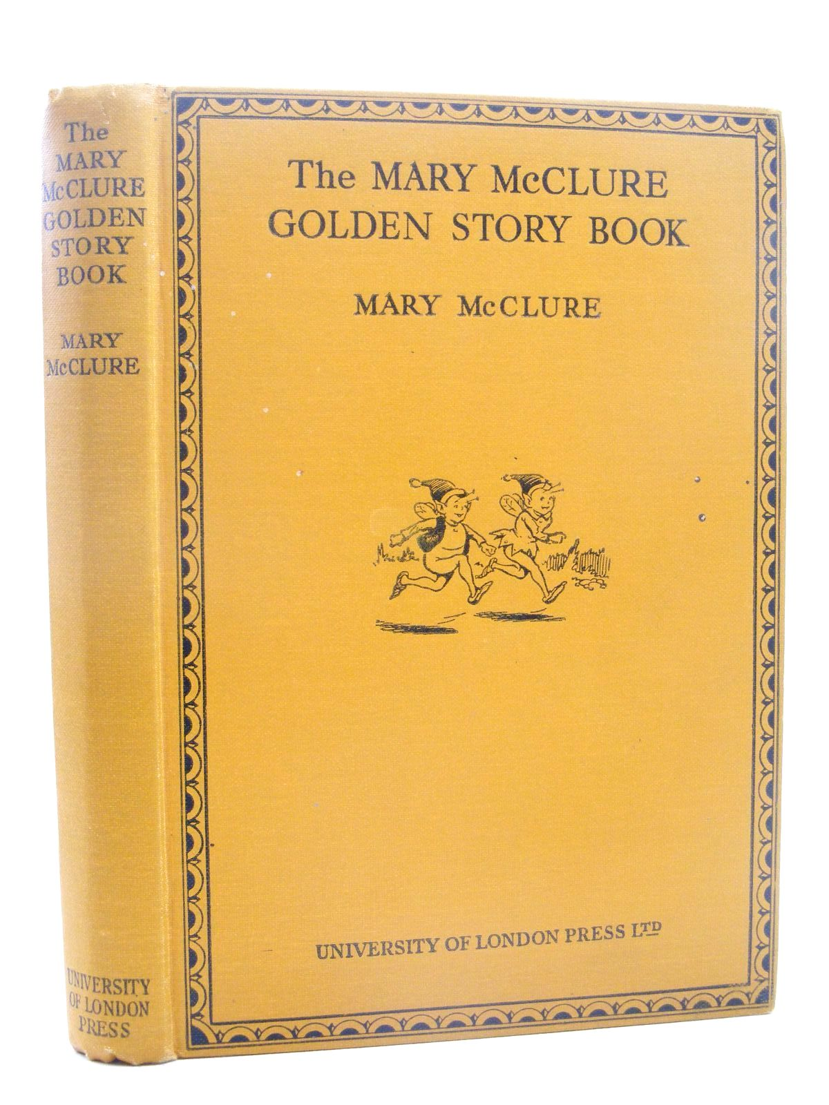 Photo of THE MARY MCCLURE GOLDEN STORY BOOK written by McClure, Mary illustrated by Thack, published by University of London Press Ltd. (STOCK CODE: 1317305)  for sale by Stella & Rose's Books