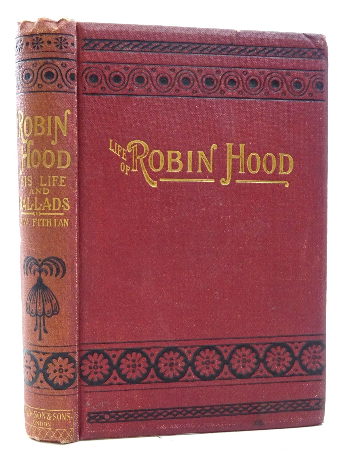 Photo of THE LIFE OF ROBIN HOOD, THE CELEBRATED OUTLAW written by Fithian, Edward William published by W. Nicholson & Sons Ltd. (STOCK CODE: 1317328)  for sale by Stella & Rose's Books