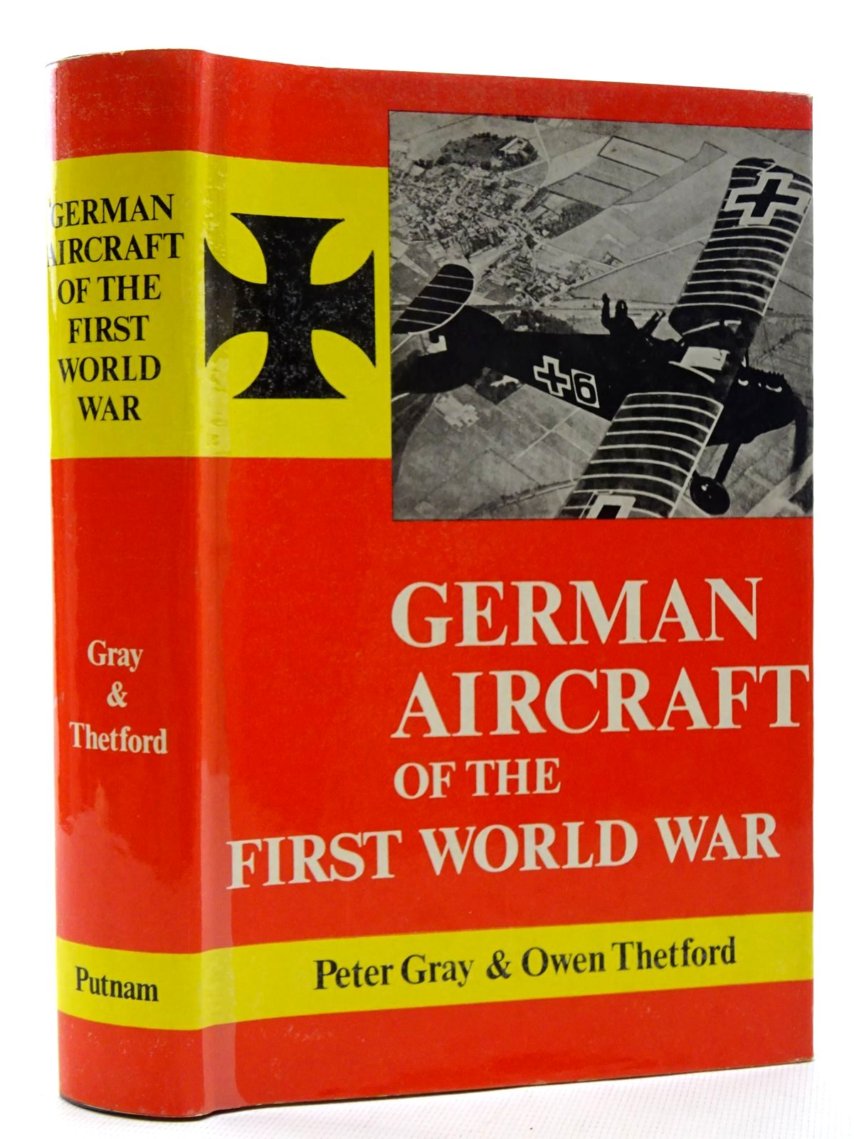 Photo of GERMAN AIRCRAFT OF THE FIRST WORLD WAR written by Gray, Peter<br />Thetford, Owen published by Putnam (STOCK CODE: 1317366)  for sale by Stella & Rose's Books