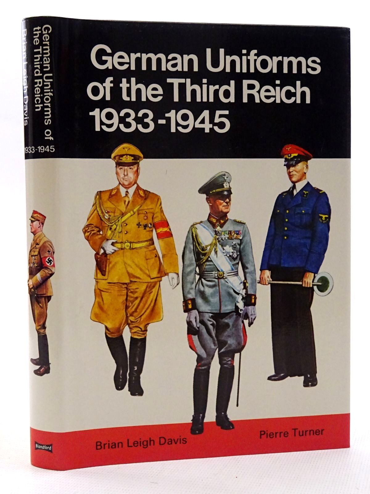 Photo of GERMAN UNIFORMS OF THE THIRD REICH 1933-1945 IN COLOUR written by Davis, Brian L. illustrated by Turner, Pierre published by Blandford Press (STOCK CODE: 1317367)  for sale by Stella & Rose's Books