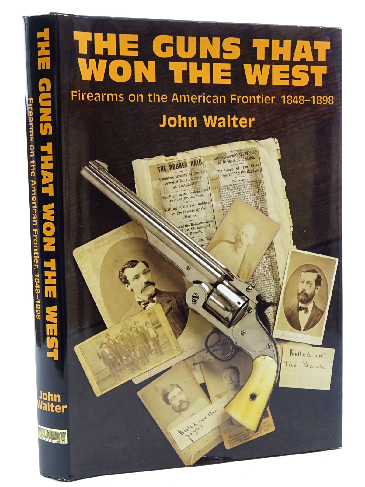 Photo of THE GUNS THAT WON THE WEST written by Walter, John published by The Military Book Club (STOCK CODE: 1317368)  for sale by Stella & Rose's Books