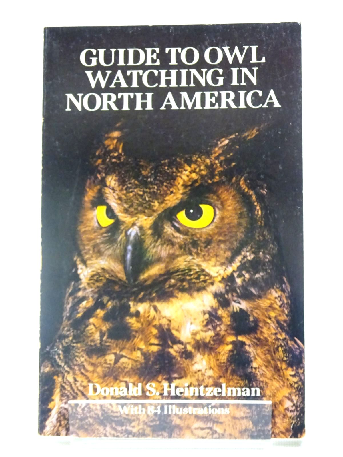 Photo of GUIDE TO OWL WATCHING IN NORTH AMERICA written by Heintzelman, Donald S. published by Dover Publications (STOCK CODE: 1317458)  for sale by Stella & Rose's Books
