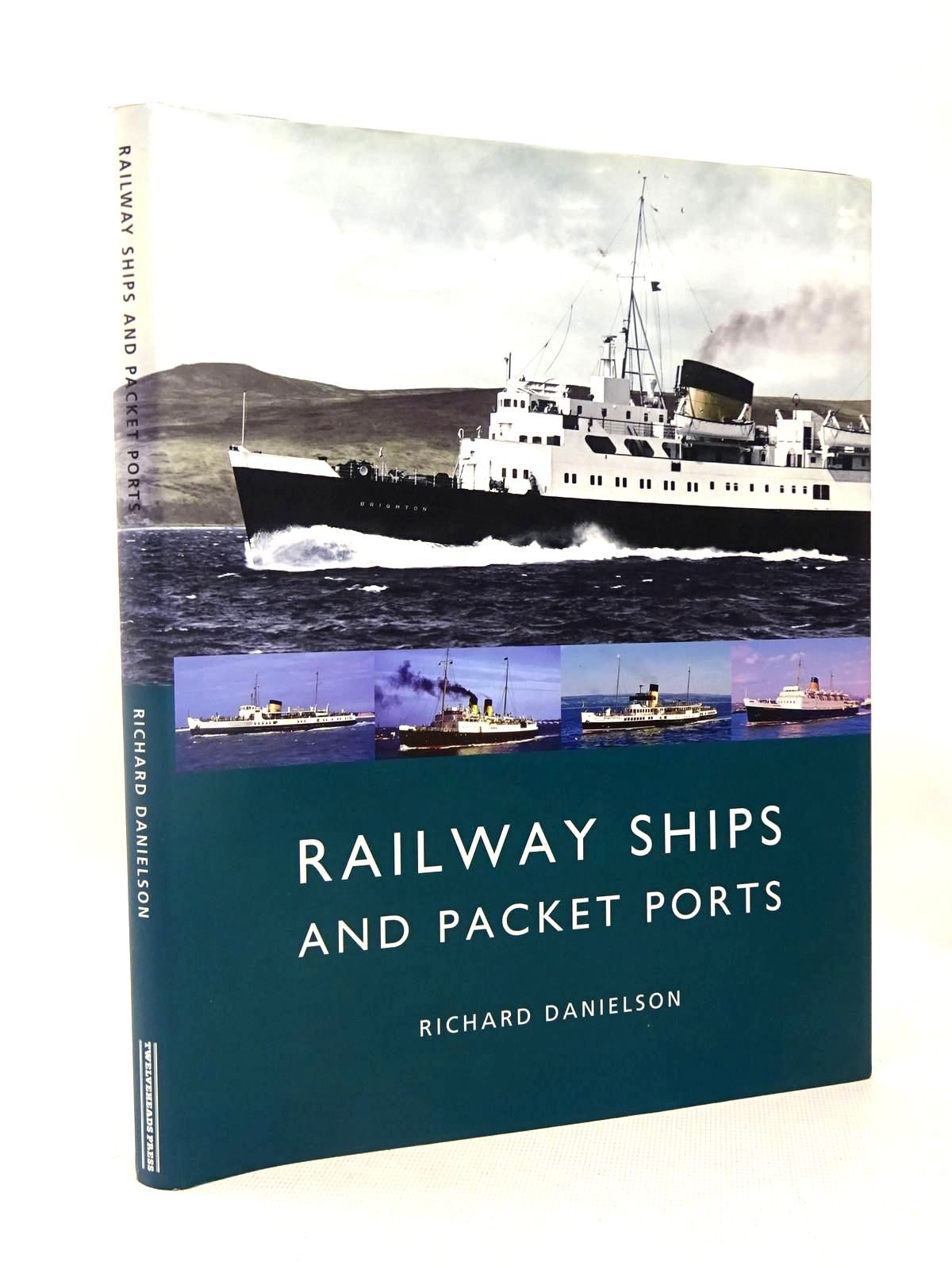 Photo of RAILWAY SHIPS AND PACKET PORTS written by Danielson, Richard published by Twelveheads Press (STOCK CODE: 1317492)  for sale by Stella & Rose's Books