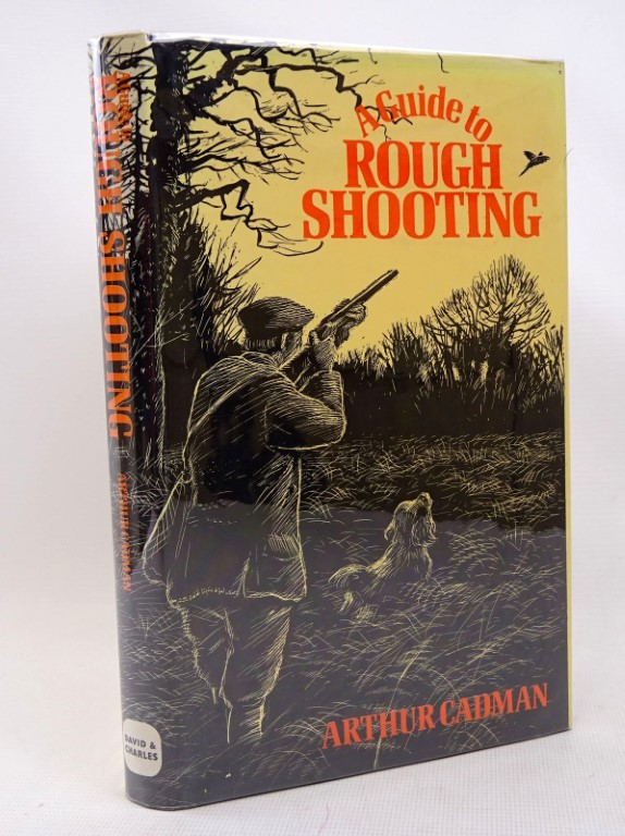 Photo of A GUIDE TO ROUGH SHOOTING written by Cadman, Arthur illustrated by BB,  published by David & Charles (STOCK CODE: 1317504)  for sale by Stella & Rose's Books