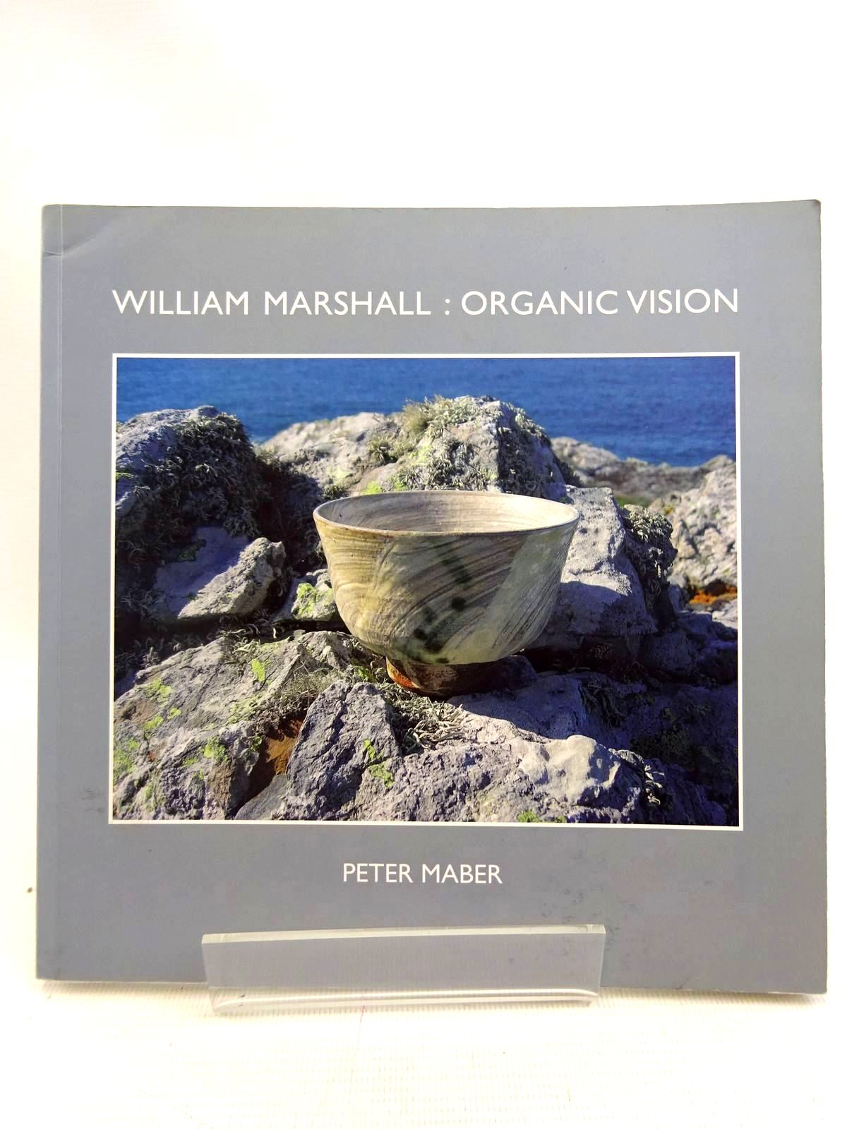 Photo of WILLIAM MARSHALL ORGANIC VISION written by Maber, Peter published by St. Ives Printing & Publishing Company (STOCK CODE: 1317548)  for sale by Stella & Rose's Books
