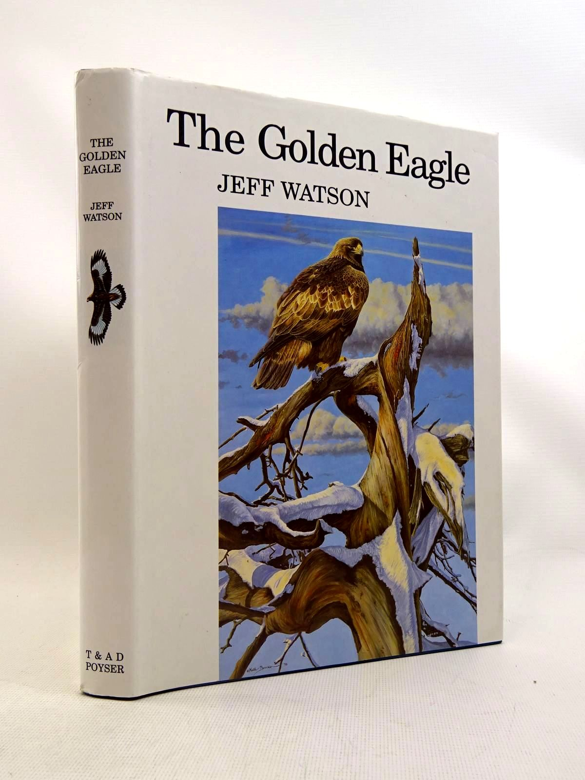 Photo of THE GOLDEN EAGLE written by Watson, Jeff illustrated by Brockie, Keith<br />Watson, Donald published by T. & A.D. Poyser (STOCK CODE: 1317550)  for sale by Stella & Rose's Books
