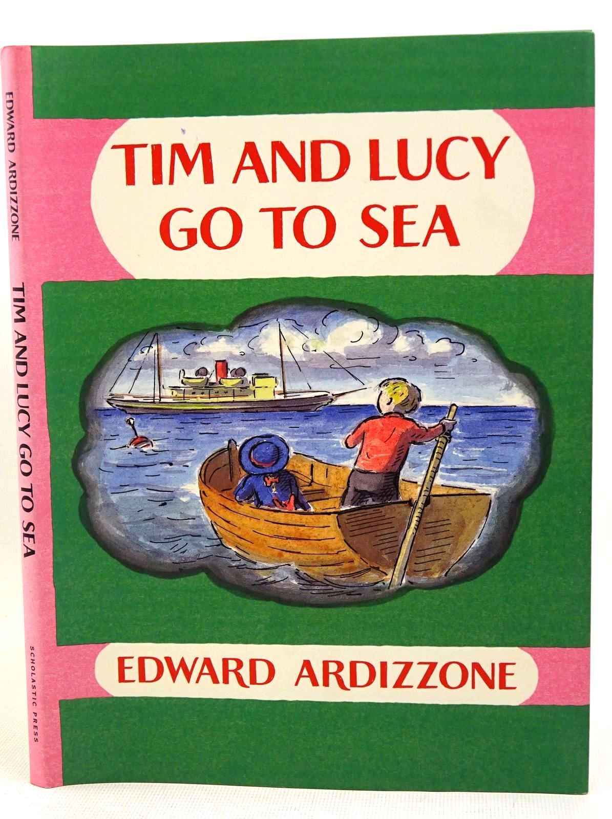 Photo of TIM AND LUCY GO TO SEA written by Ardizzone, Edward illustrated by Ardizzone, Edward published by Scholastic Press (STOCK CODE: 1317592)  for sale by Stella & Rose's Books