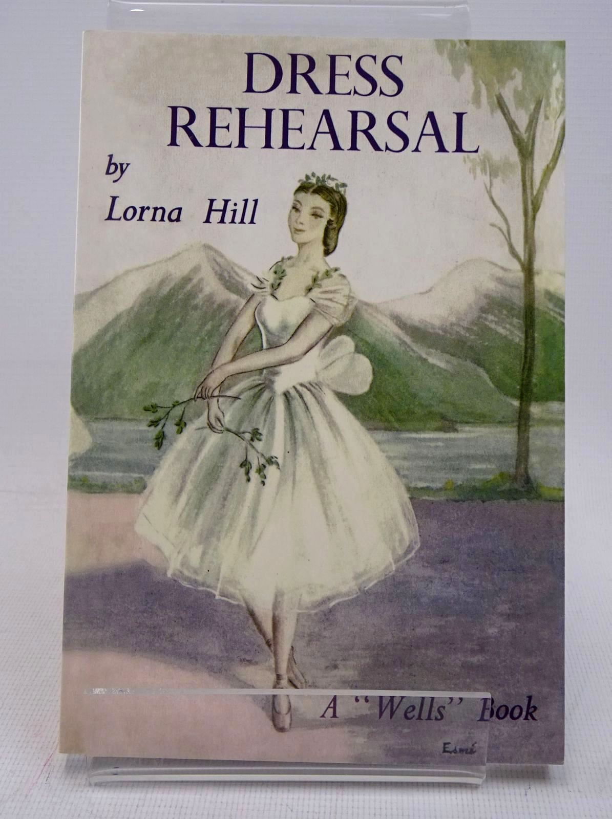 Photo of DRESS REHEARSAL written by Hill, Lorna illustrated by Verity, Esme published by Girls Gone By (STOCK CODE: 1317650)  for sale by Stella & Rose's Books