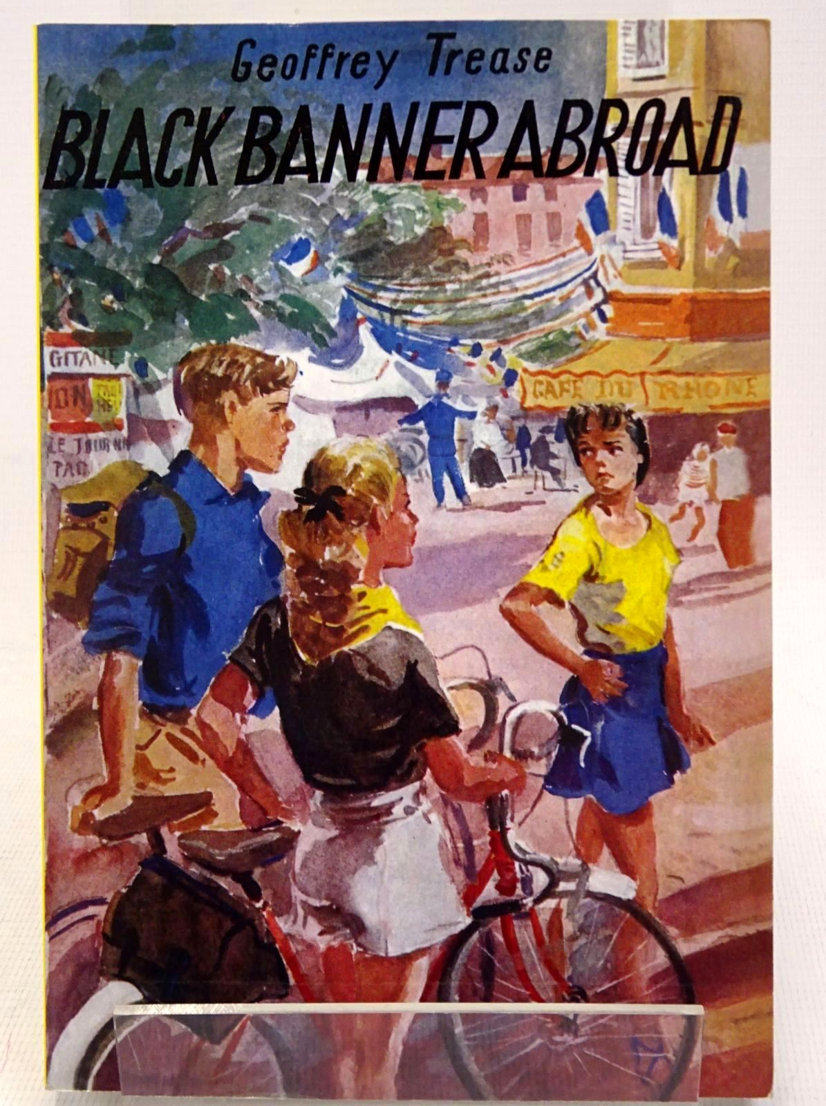 Photo of BLACK BANNER ABROAD written by Trease, Geoffrey published by Girls Gone By (STOCK CODE: 1317680)  for sale by Stella & Rose's Books