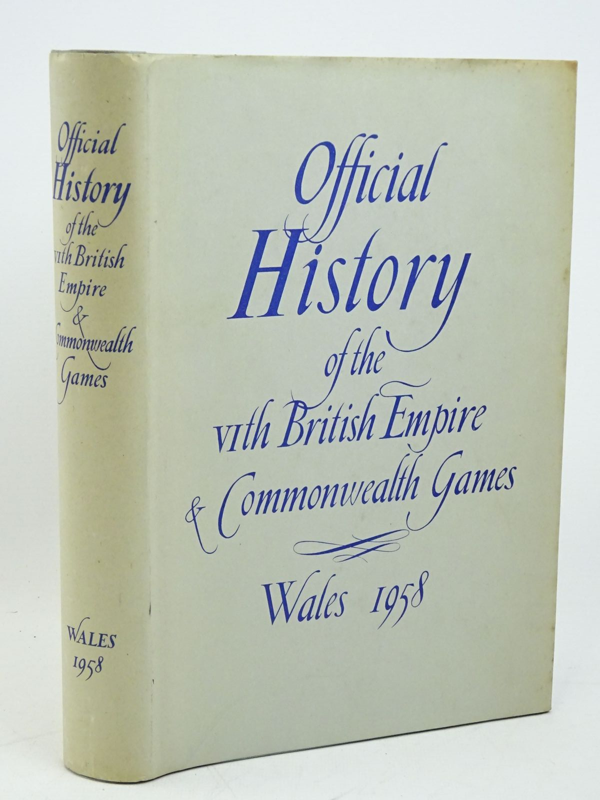 Photo of THE OFFICIAL HISTORY OF THE VITH BRITISH EMPIRE AND COMMONWEALTH GAMES WALES 1958 published by The Organising Committee (STOCK CODE: 1317975)  for sale by Stella & Rose's Books