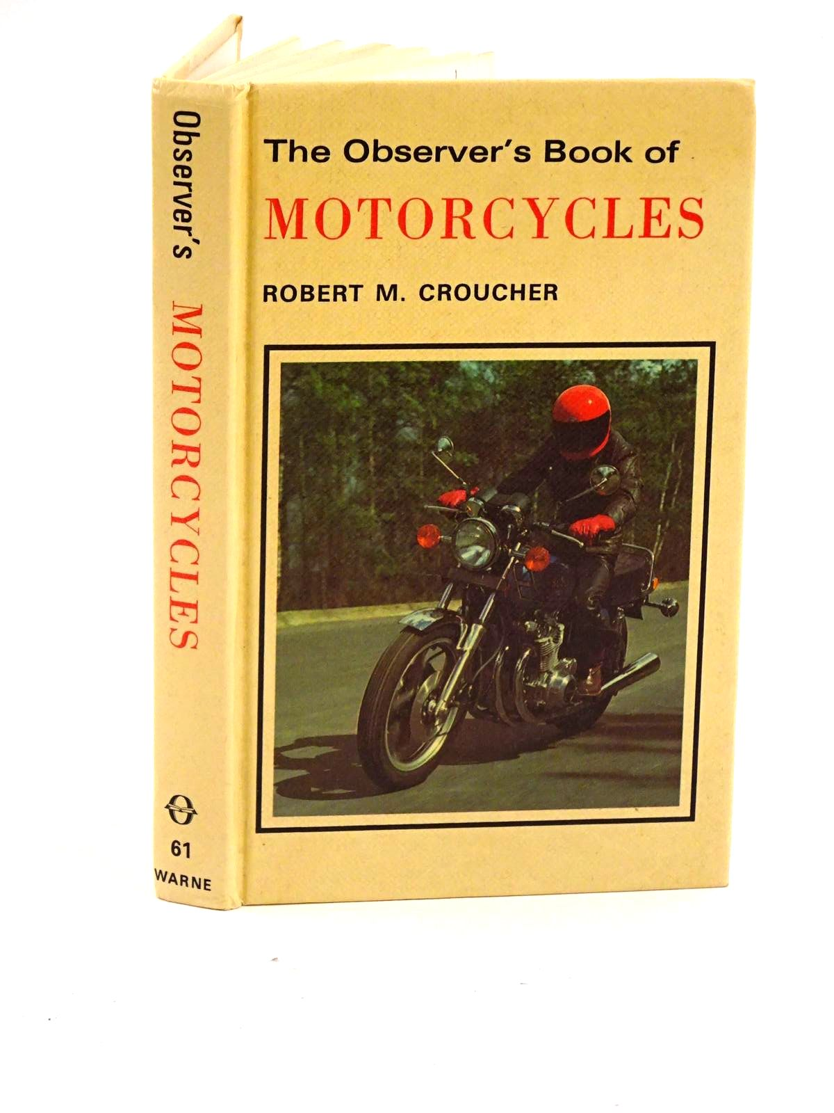 Photo of THE OBSERVER'S BOOK OF MOTORCYCLES written by Croucher, Robert M. published by Frederick Warne & Co Ltd. (STOCK CODE: 1318136)  for sale by Stella & Rose's Books