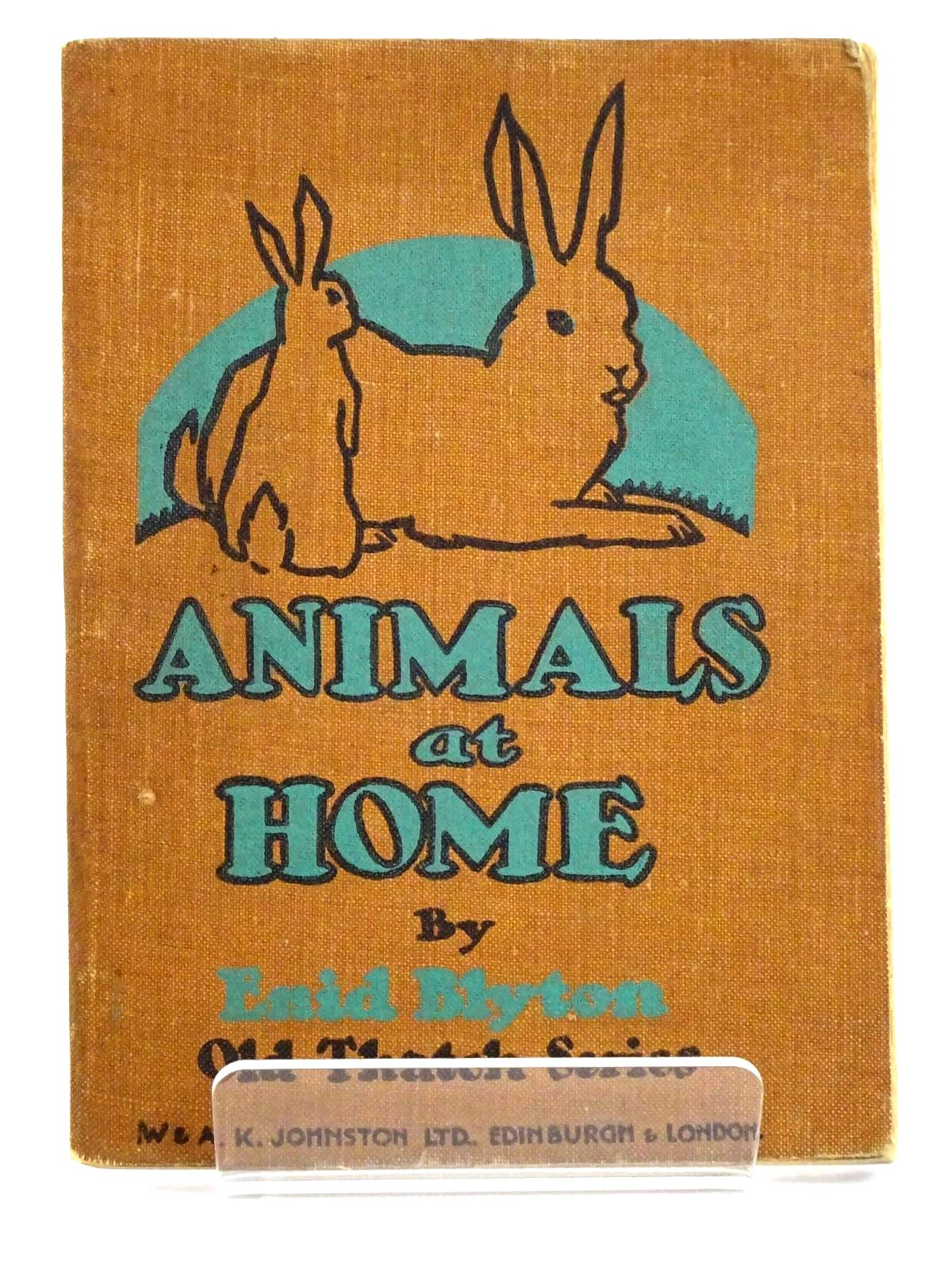 Photo of ANIMALS AT HOME written by Blyton, Enid illustrated by Stevens,  published by W. & A.K. Johnston Limited (STOCK CODE: 1318201)  for sale by Stella & Rose's Books