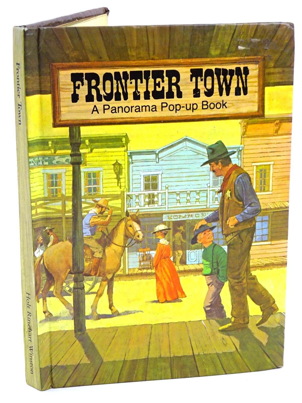 Photo of FRONTIER TOWN written by Seymour, Peter illustrated by Boggs, Marvin<br />Svensson, Borje published by Holt Rinehart & Winston (STOCK CODE: 1318210)  for sale by Stella & Rose's Books