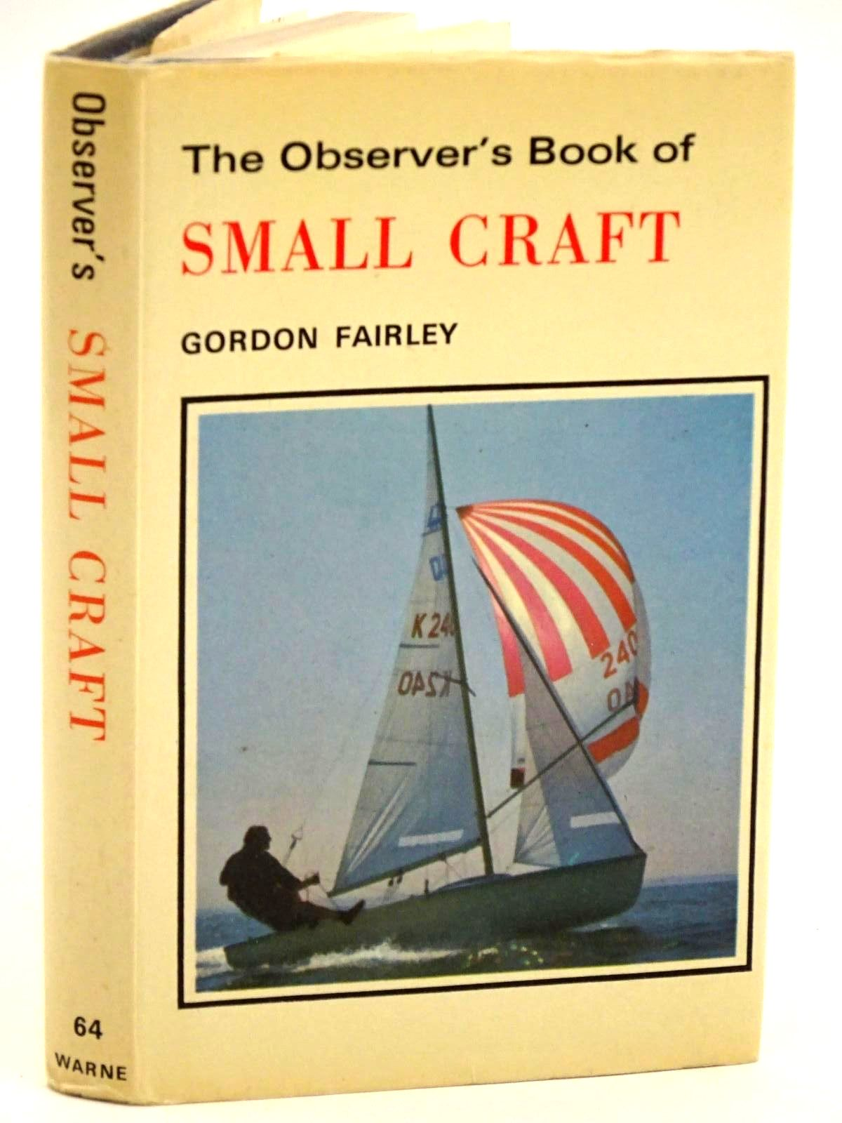 Photo of THE OBSERVER'S BOOK OF SMALL CRAFT written by Fairley, Gordon published by Frederick Warne & Co Ltd. (STOCK CODE: 1318273)  for sale by Stella & Rose's Books