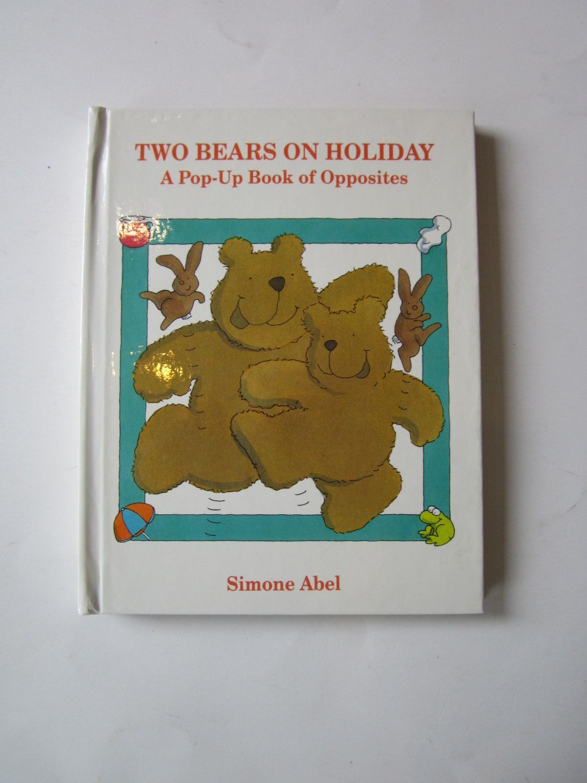 Photo of TWO BEARS ON HOLIDAY written by Abel, Simone illustrated by Abel, Simone published by Hodder Children's Books (STOCK CODE: 1401108)  for sale by Stella & Rose's Books