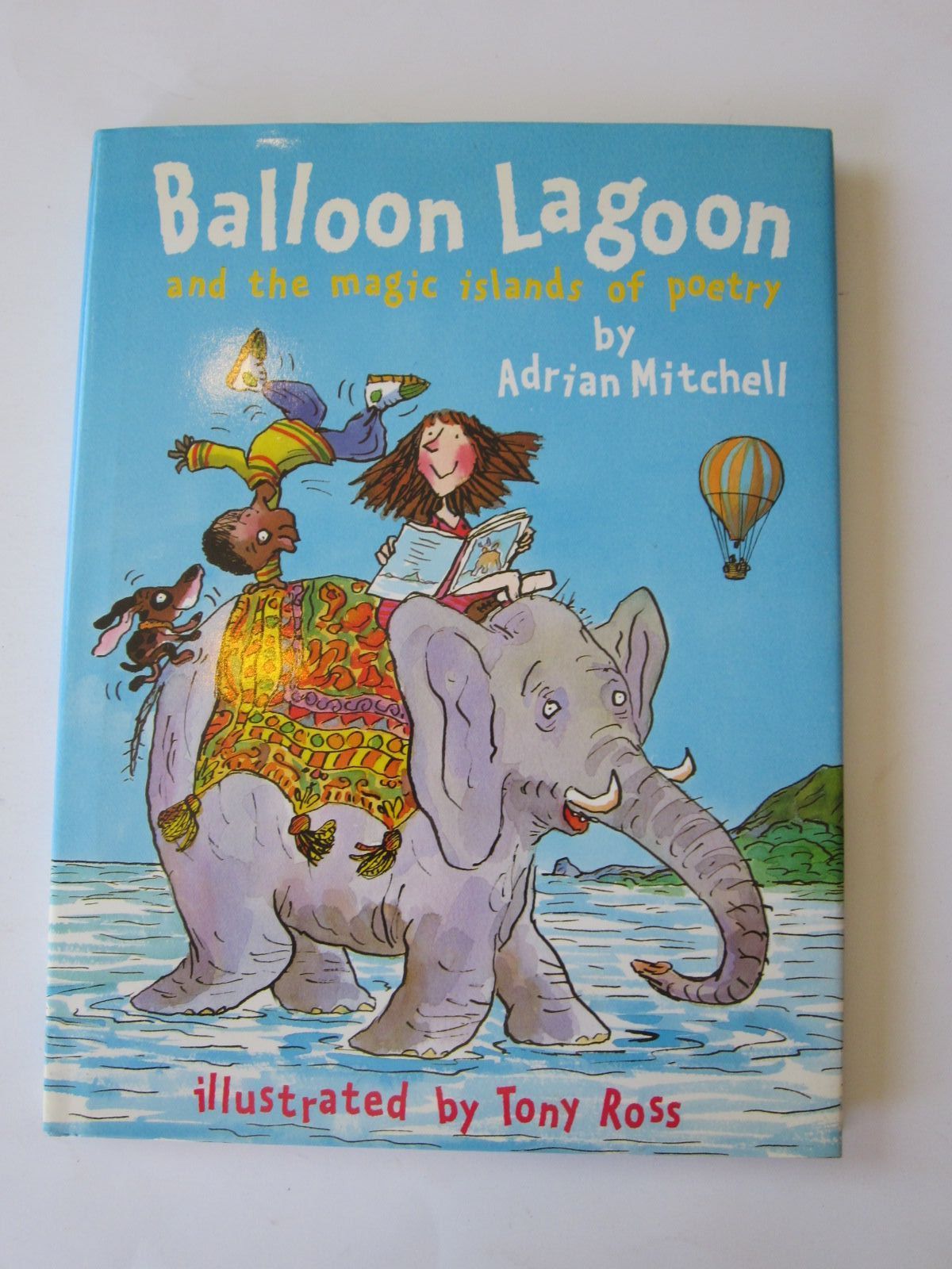 Photo of BALLOON LAGOON AND THE MAGIC ISLANDS OF POETRY written by Mitchell, Adrian illustrated by Ross, Tony published by Orchard Books (STOCK CODE: 1401232)  for sale by Stella & Rose's Books