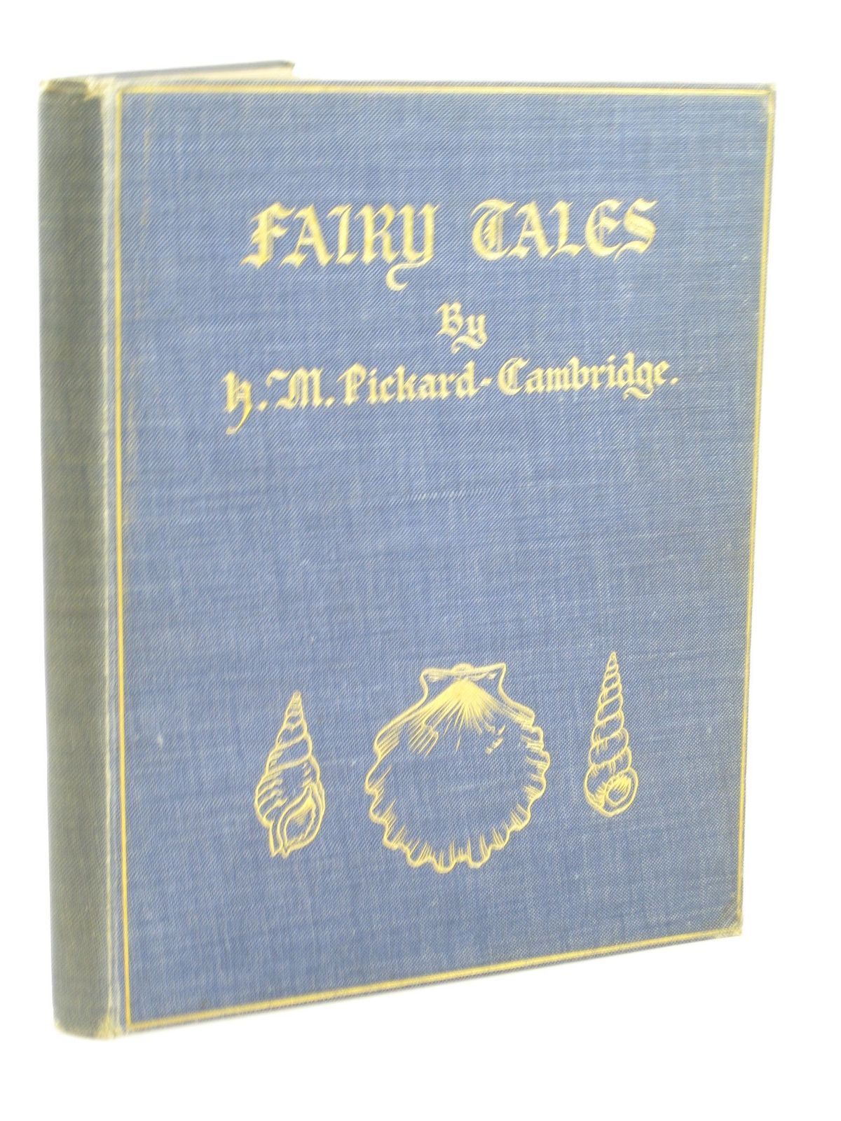 Photo of FAIRY TALES written by Pickard-Cambridge, H.M. illustrated by Pickard-Cambridge, H.M. (STOCK CODE: 1402076)  for sale by Stella & Rose's Books