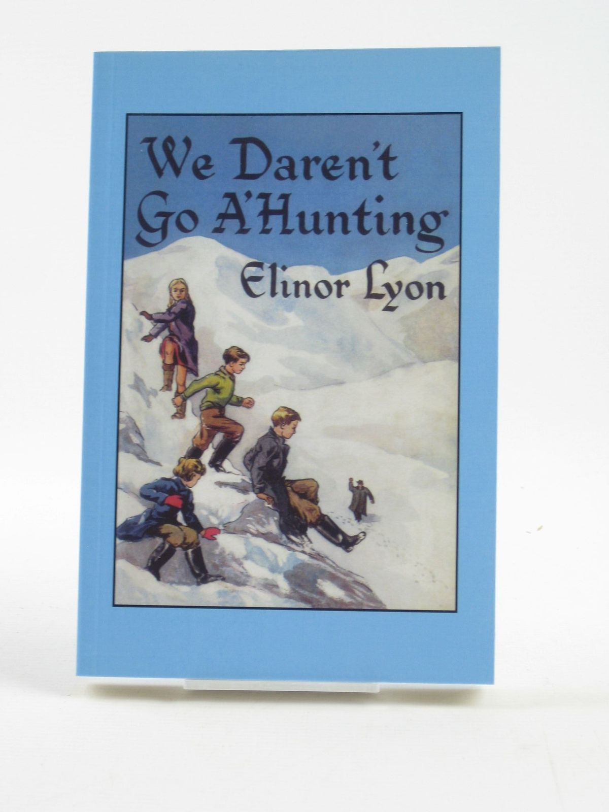 Photo of WE DAREN'T GO A'HUNTING written by Lyon, Elinor illustrated by Lyon, Elinor published by Fidra Books (STOCK CODE: 1402166)  for sale by Stella & Rose's Books