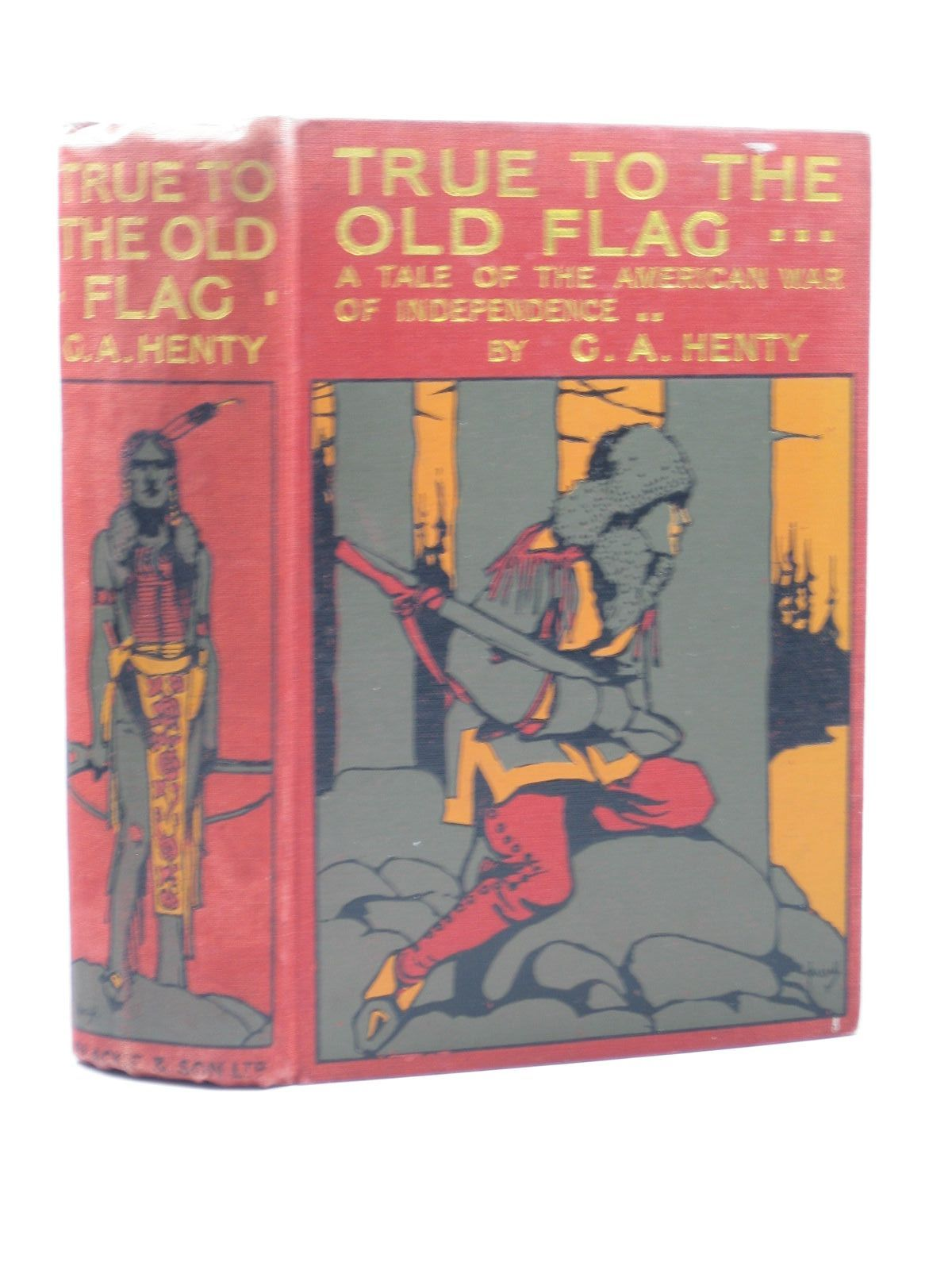 Photo of TRUE TO THE OLD FLAG written by Henty, G.A. illustrated by Sheldon, Charles M. published by Blackie & Son Ltd. (STOCK CODE: 1402498)  for sale by Stella & Rose's Books