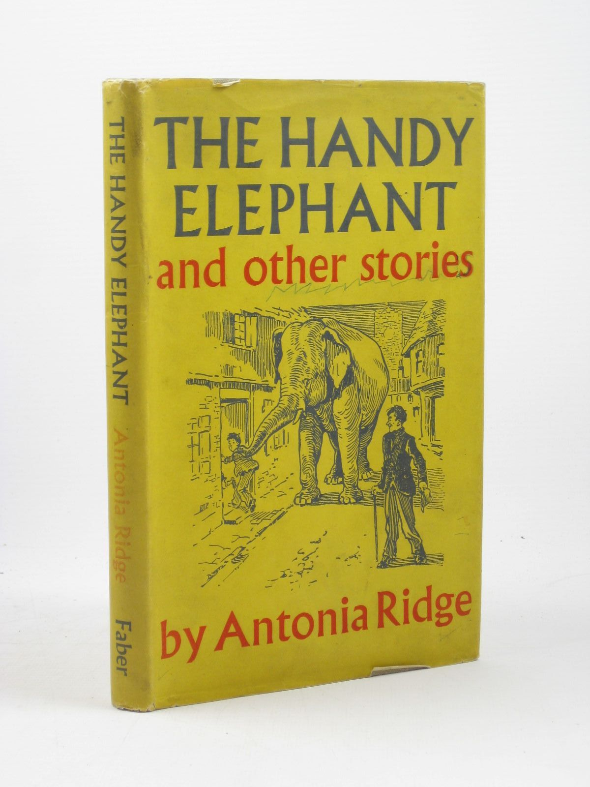 Photo of THE HANDY ELEPHANT AND OTHER STORIES written by Ridge, Antonia illustrated by Kennedy, A.E. published by Faber & Faber (STOCK CODE: 1402544)  for sale by Stella & Rose's Books