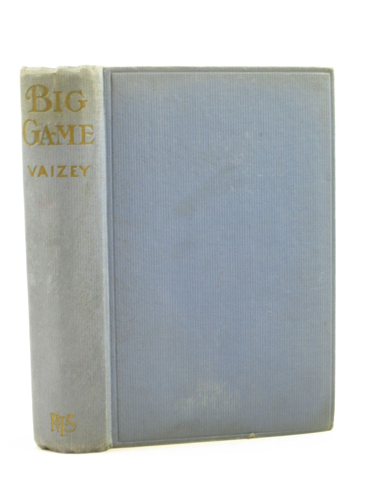 Photo of BIG GAME written by Vaizey, Mrs. George De Horne published by The Religious Tract Society (STOCK CODE: 1402991)  for sale by Stella & Rose's Books