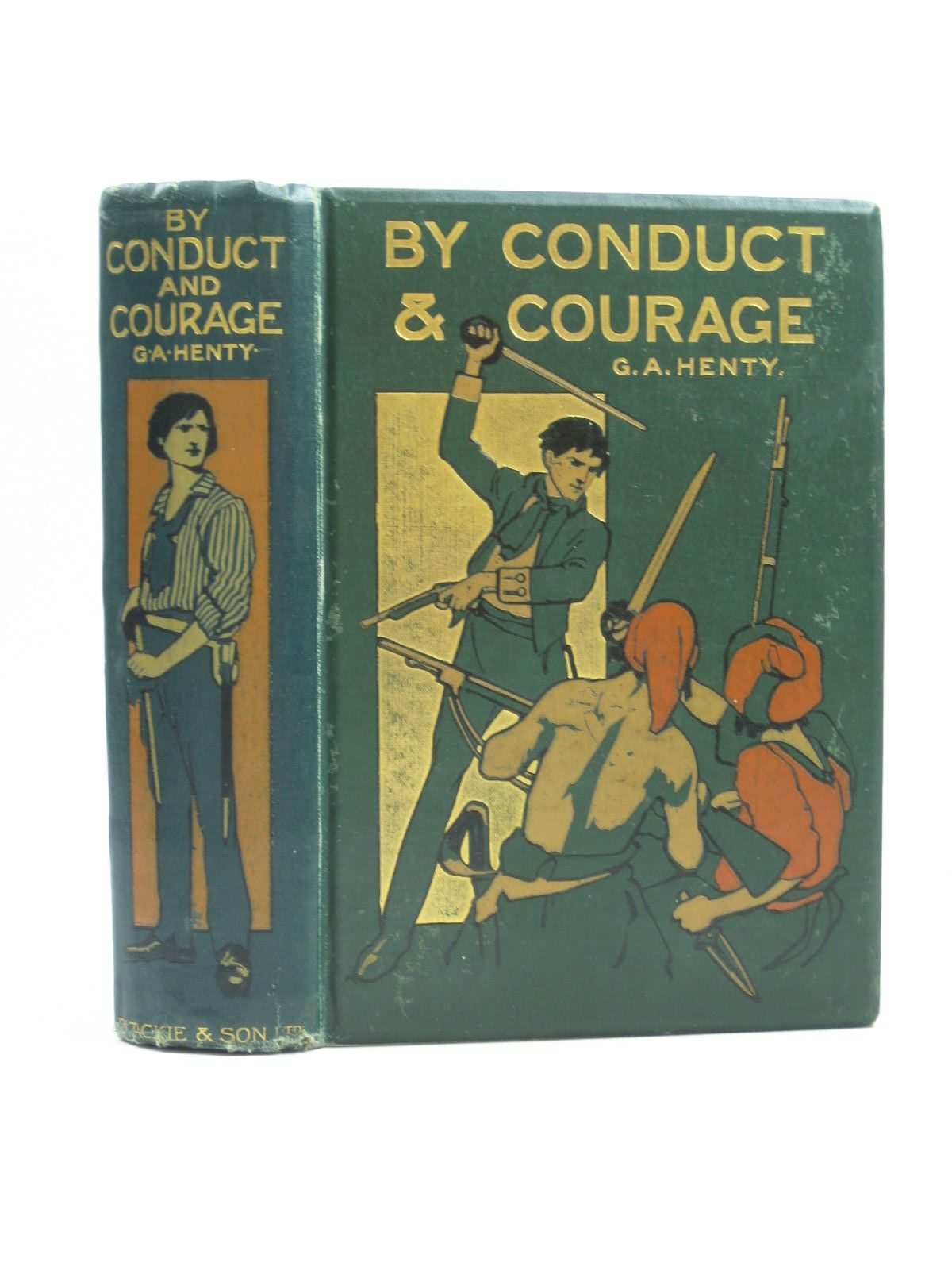 Photo of BY CONDUCT AND COURAGE written by Henty, G.A. illustrated by Rainey, William published by Blackie And Son Limited (STOCK CODE: 1403584)  for sale by Stella & Rose's Books