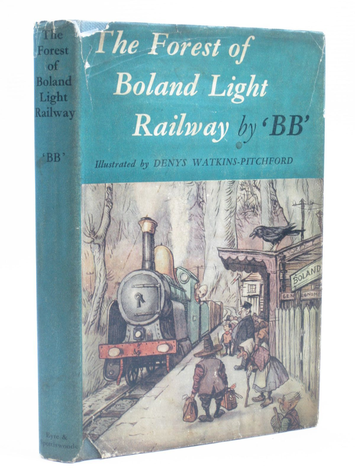 Photo of THE FOREST OF BOLAND LIGHT RAILWAY written by BB,  illustrated by BB,  published by Eyre & Spottiswoode (STOCK CODE: 1403809)  for sale by Stella & Rose's Books