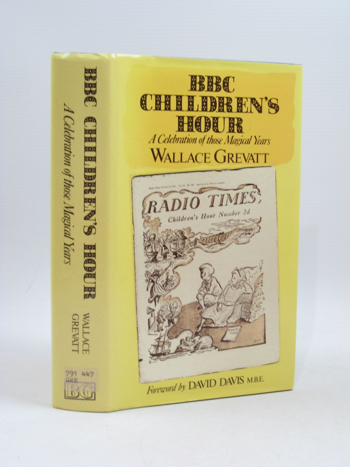Photo of BBC CHILDREN'S HOUR A CELEBRATION OF THOSE MAGICAL YEARS written by Grevatt, Wallace published by The Book Guild Ltd. (STOCK CODE: 1404083)  for sale by Stella & Rose's Books