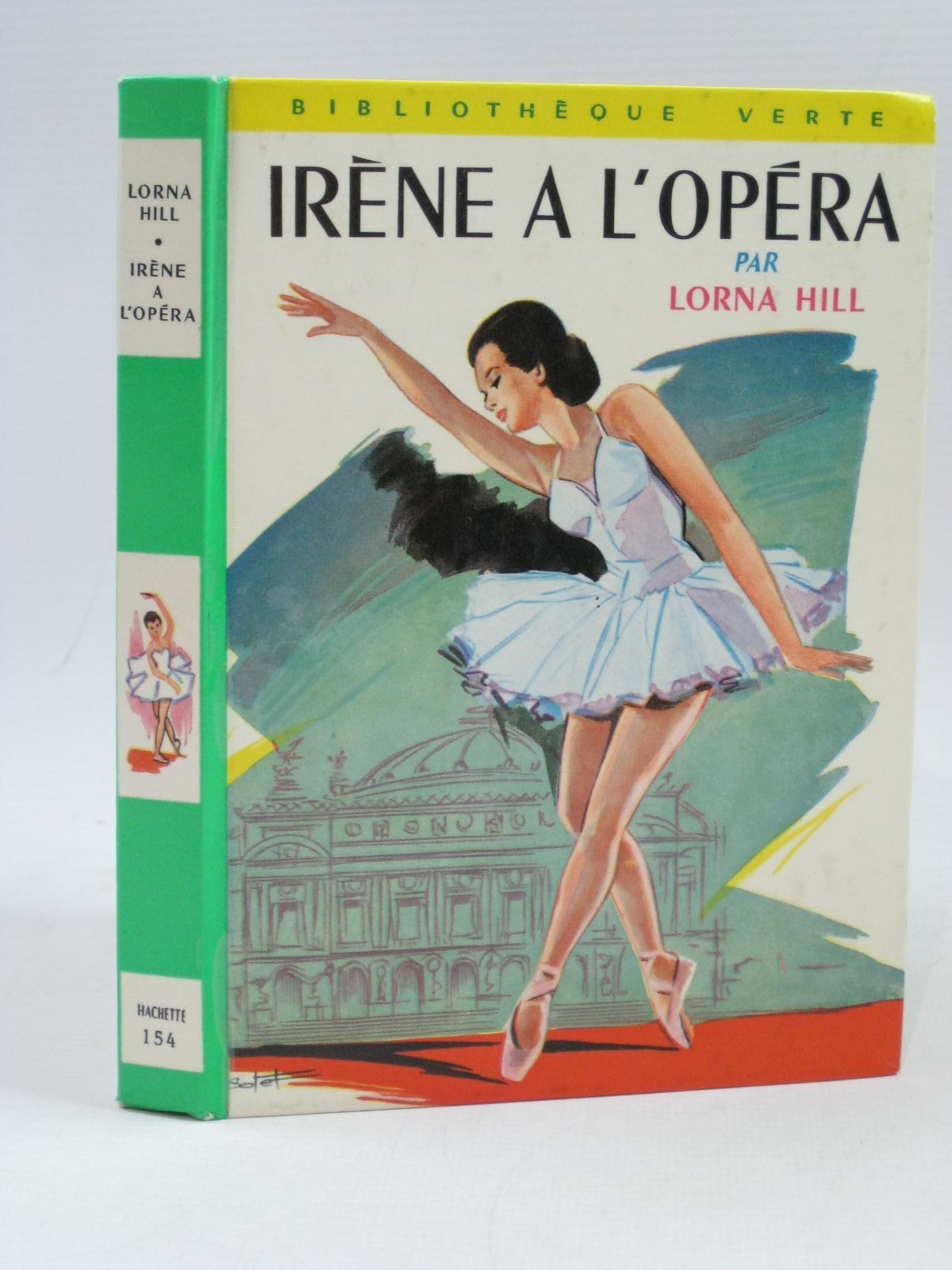 Photo of IRENE A L'OPERA written by Hill, Lorna illustrated by Batet, De Francois published by Hachette (STOCK CODE: 1404177)  for sale by Stella & Rose's Books