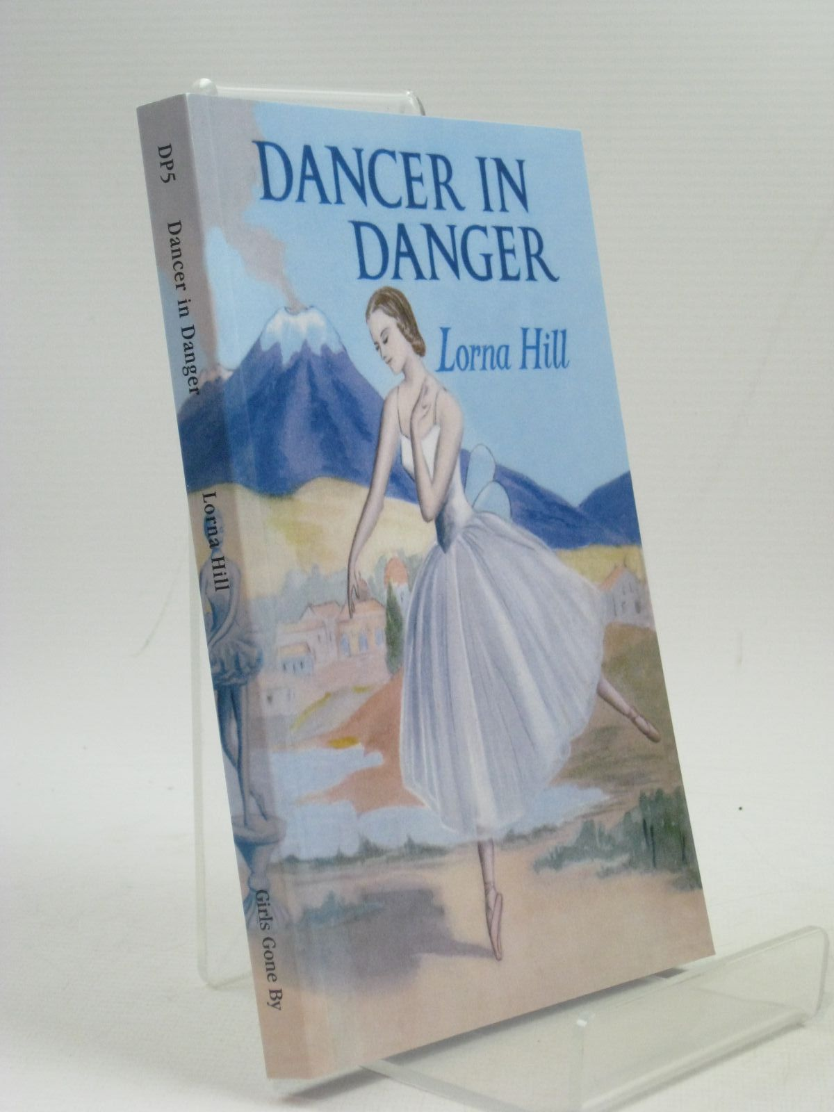 Photo of DANCER IN DANGER written by Hill, Lorna published by Girls Gone By (STOCK CODE: 1404190)  for sale by Stella & Rose's Books