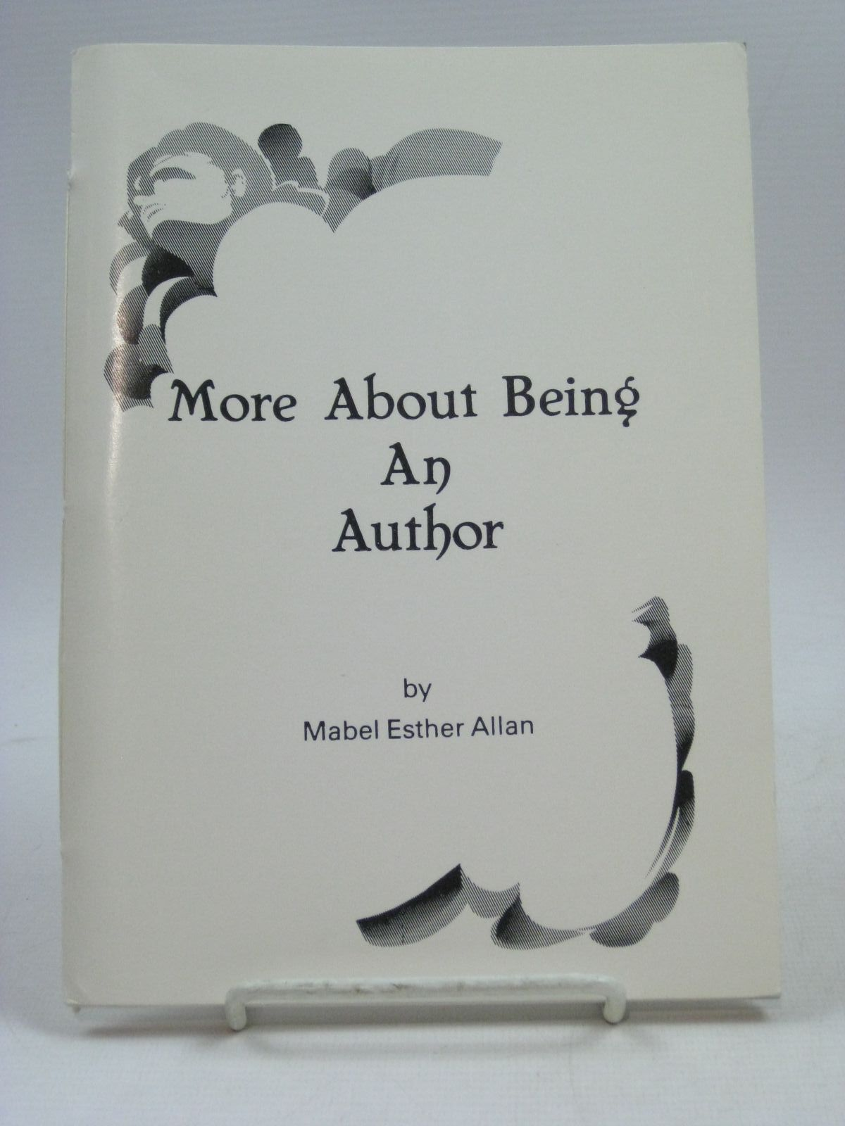 Photo of MORE ABOUT BEING AN AUTHOR written by Allan, Mabel Esther (STOCK CODE: 1404215)  for sale by Stella & Rose's Books