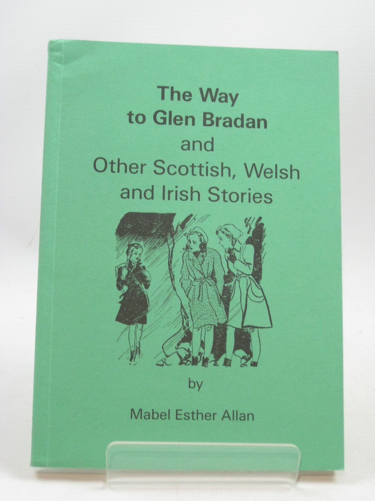Photo of THE WAY TO GLEN BRADAN AND OTHER SCOTTISH, WELSH AND IRISH STORIES written by Allan, Mabel Esther published by The Bemrose Press Limited (STOCK CODE: 1404244)  for sale by Stella & Rose's Books