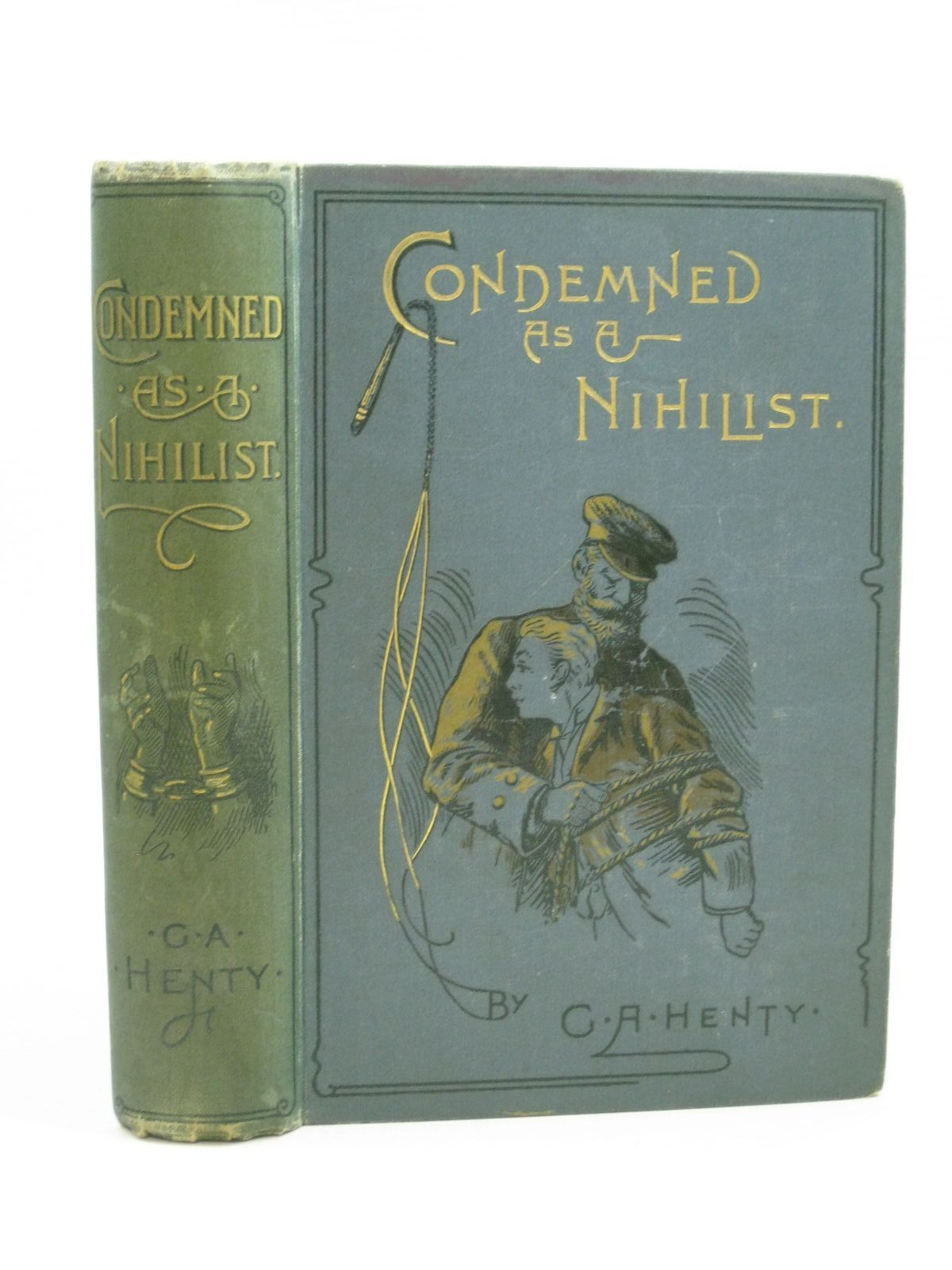Photo of CONDEMNED AS A NIHILIST written by Henty, G.A. illustrated by Paget, Wal published by Blackie & Son Ltd. (STOCK CODE: 1404263)  for sale by Stella & Rose's Books
